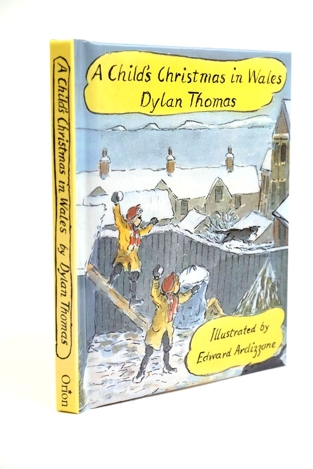 Photo of A CHILD'S CHRISTMAS IN WALES written by Thomas, Dylan illustrated by Ardizzone, Edward published by Orion Children's Books (STOCK CODE: 1321427)  for sale by Stella & Rose's Books