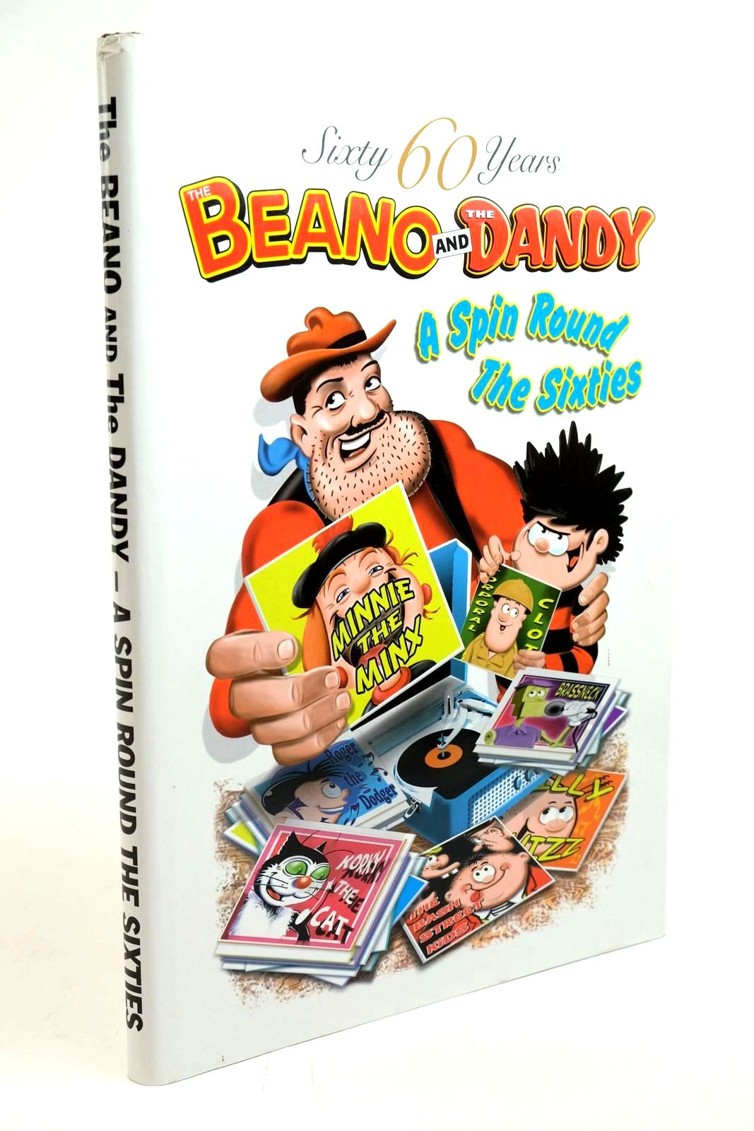 Photo of THE BEANO AND THE DANDY A SPIN ROUND THE SIXTIES published by D.C. Thomson & Co Ltd. (STOCK CODE: 1321434)  for sale by Stella & Rose's Books