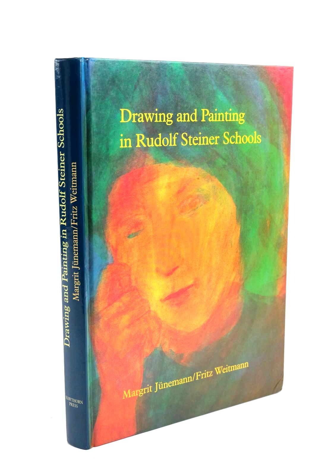 Photo of DRAWING AND PAINTING IN RUDOLF STEINER SCHOOLS written by Junemann, Margrit Weitmann, Fritz published by The Hawthorn Press (STOCK CODE: 1321495)  for sale by Stella & Rose's Books