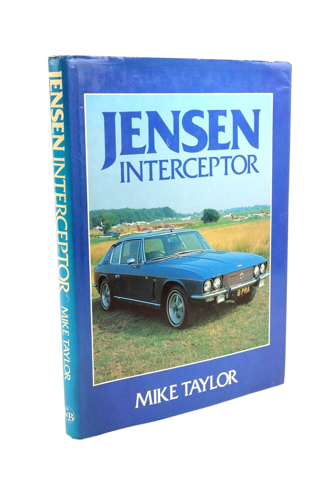 Photo of JENSEN INTERCEPTOR written by Taylor, Mike published by Cadogan Books (STOCK CODE: 1321499)  for sale by Stella & Rose's Books