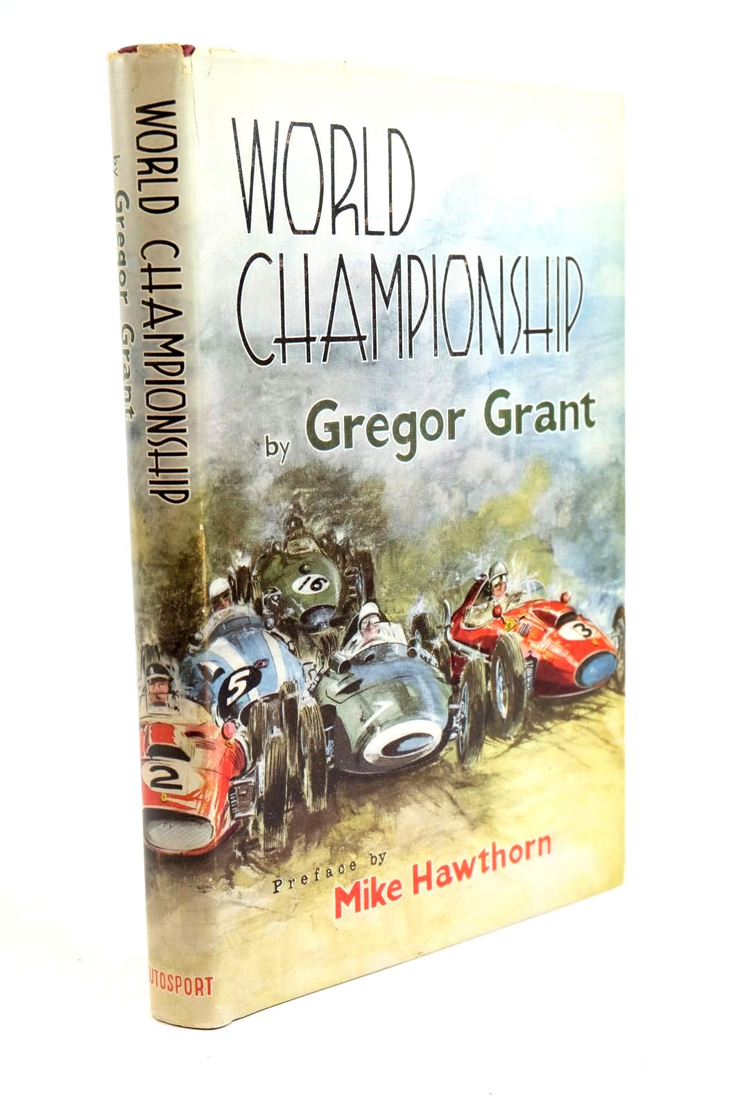 Photo of WORLD CHAMPIONSHIP written by Grant, Gregor published by Autosport (STOCK CODE: 1321501)  for sale by Stella & Rose's Books