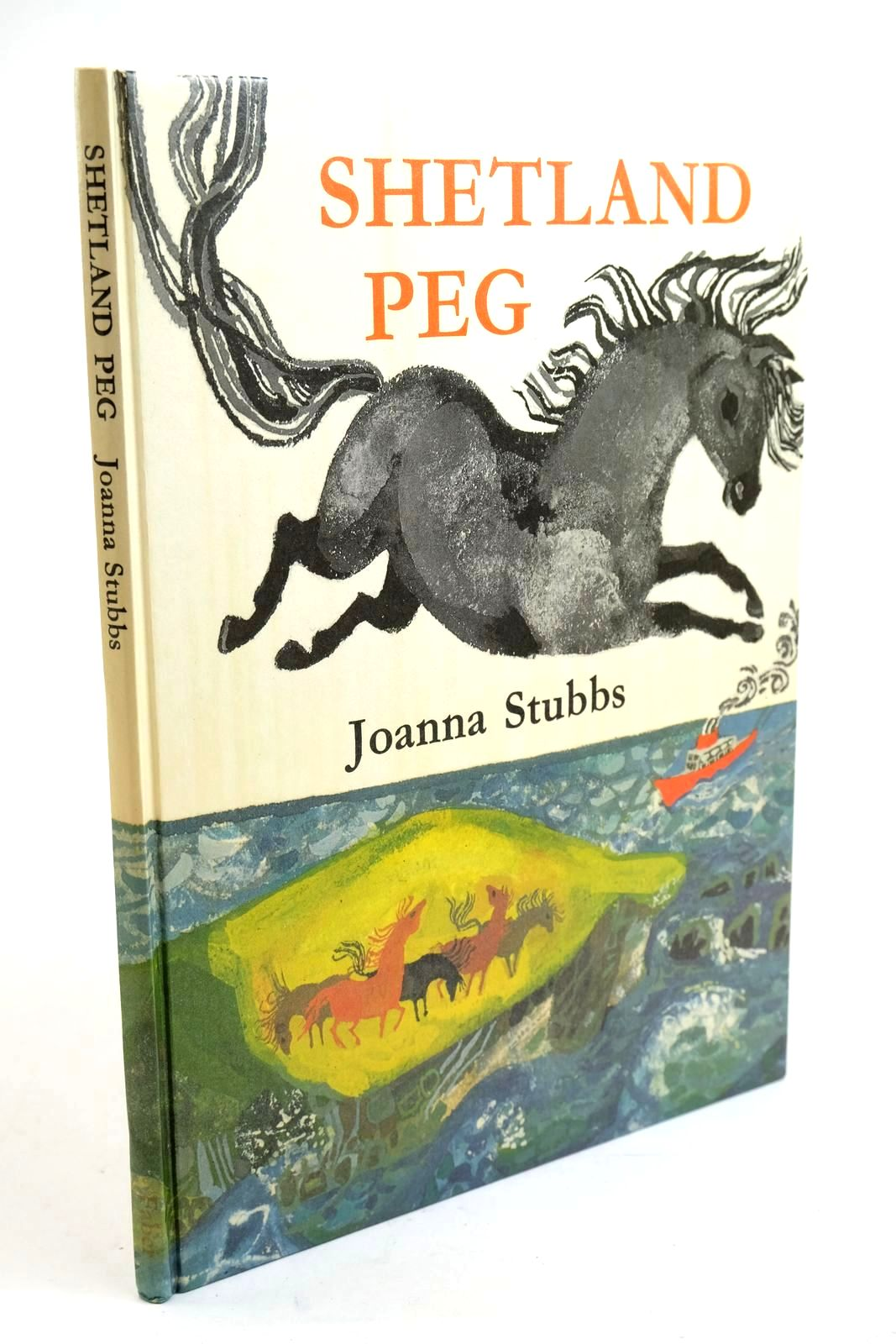 Photo of SHETLAND PEG written by Stubbs, Joanna illustrated by Stubbs, Joanna published by Faber & Faber Limited (STOCK CODE: 1321613)  for sale by Stella & Rose's Books