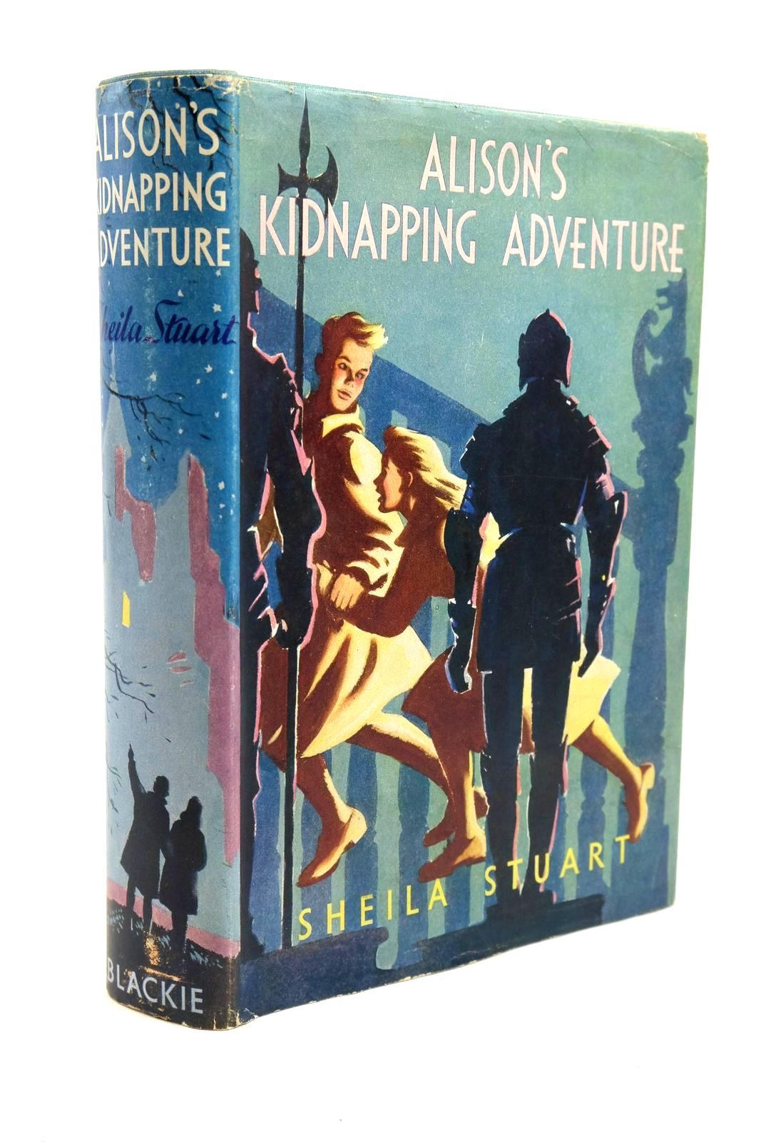 Photo of ALISON'S KIDNAPPING ADVENTURE written by Stuart, Sheila illustrated by Dunlop, Gilbert published by Blackie & Son Ltd. (STOCK CODE: 1321640)  for sale by Stella & Rose's Books