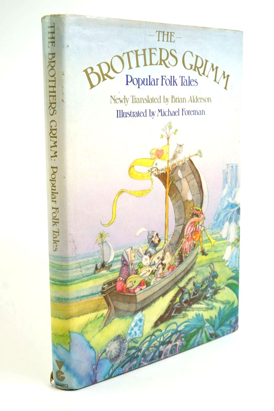 Photo of THE BROTHERS GRIMM - POPULAR FOLK TALES written by Alderson, Brian Grimm, Brothers illustrated by Foreman, Michael published by Victor Gollancz Ltd. (STOCK CODE: 1321674)  for sale by Stella & Rose's Books