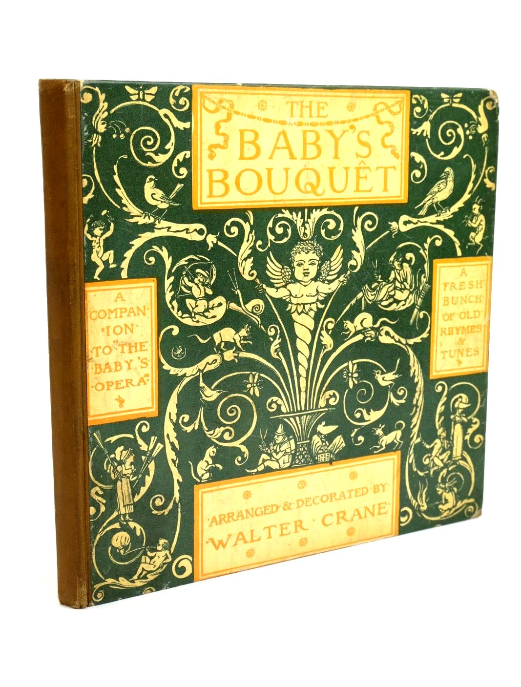 Photo of THE BABY'S BOUQUET illustrated by Crane, Walter published by Frederick Warne & Co. (STOCK CODE: 1321689)  for sale by Stella & Rose's Books
