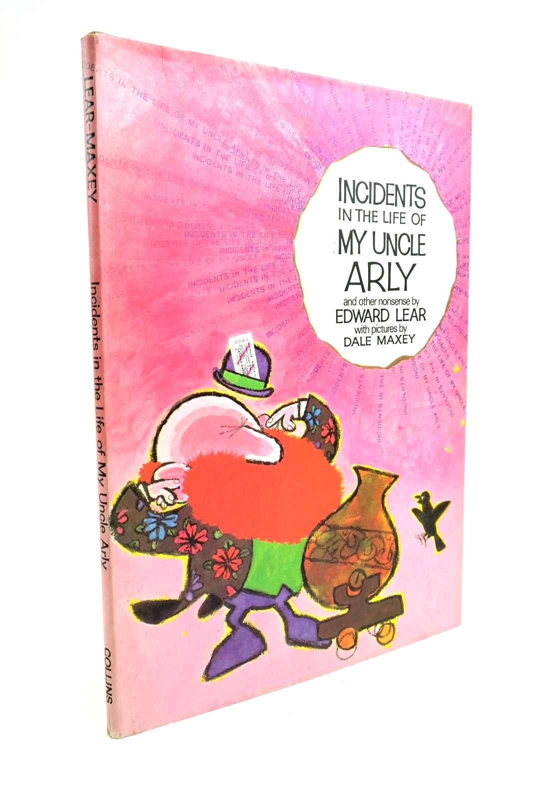 Photo of INCIDENTS IN THE LIFE OF MY UNCLE ARLY written by Lear, Edward illustrated by Maxey, Dale published by Collins (STOCK CODE: 1321691)  for sale by Stella & Rose's Books