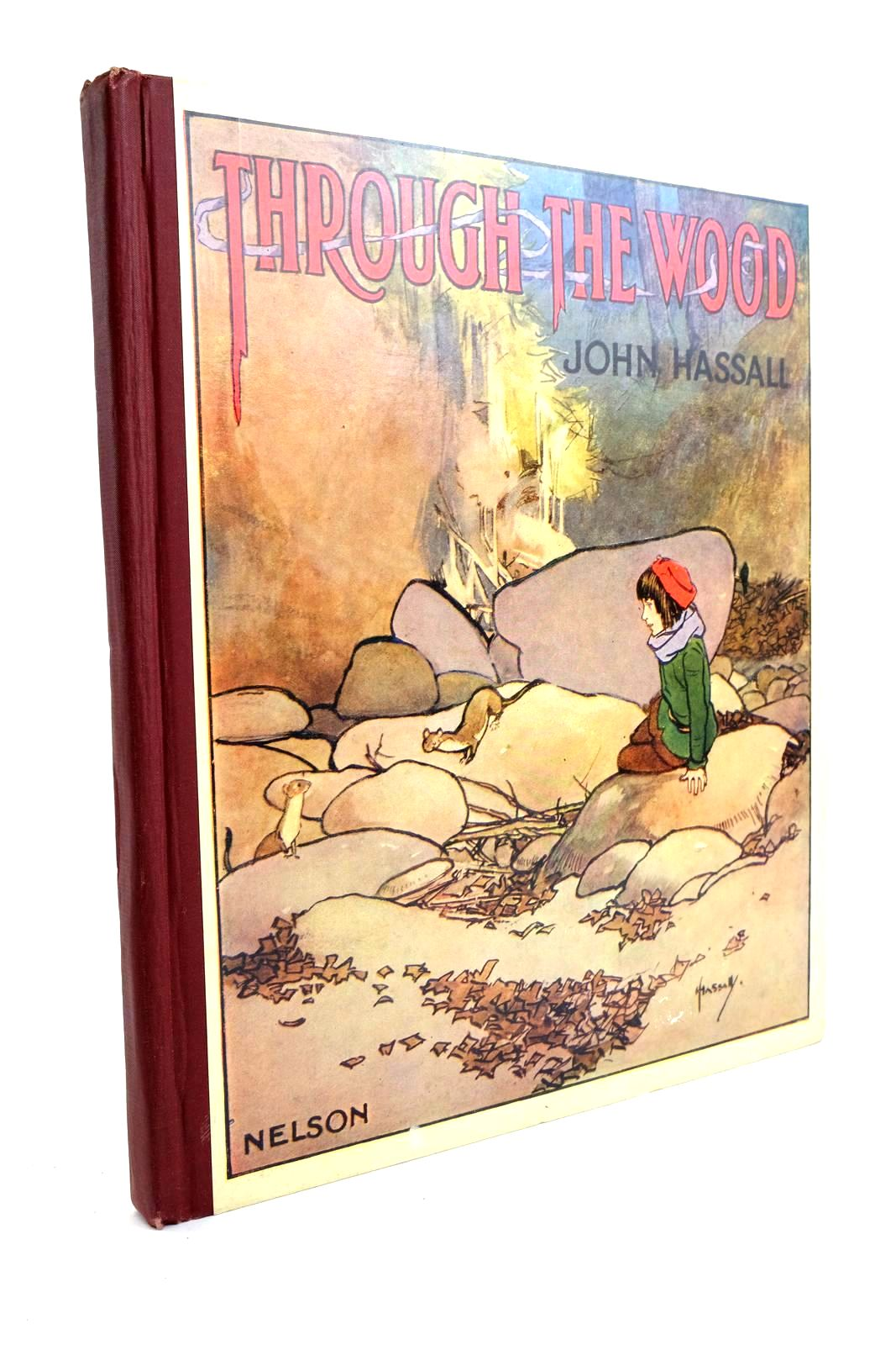 Photo of THROUGH THE WOOD written by Avery, Harold illustrated by Hassall, John published by Thomas Nelson & Sons (STOCK CODE: 1321692)  for sale by Stella & Rose's Books