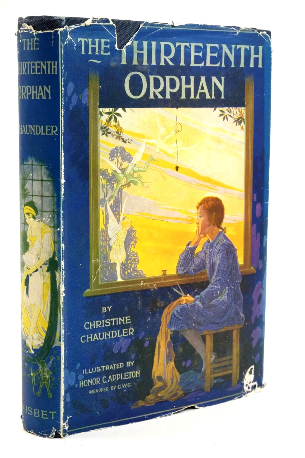 Photo of THE THIRTEENTH ORPHAN written by Chaundler, Christine illustrated by Appleton, Honor C. published by Nisbet & Co. Ltd. (STOCK CODE: 1321791)  for sale by Stella & Rose's Books