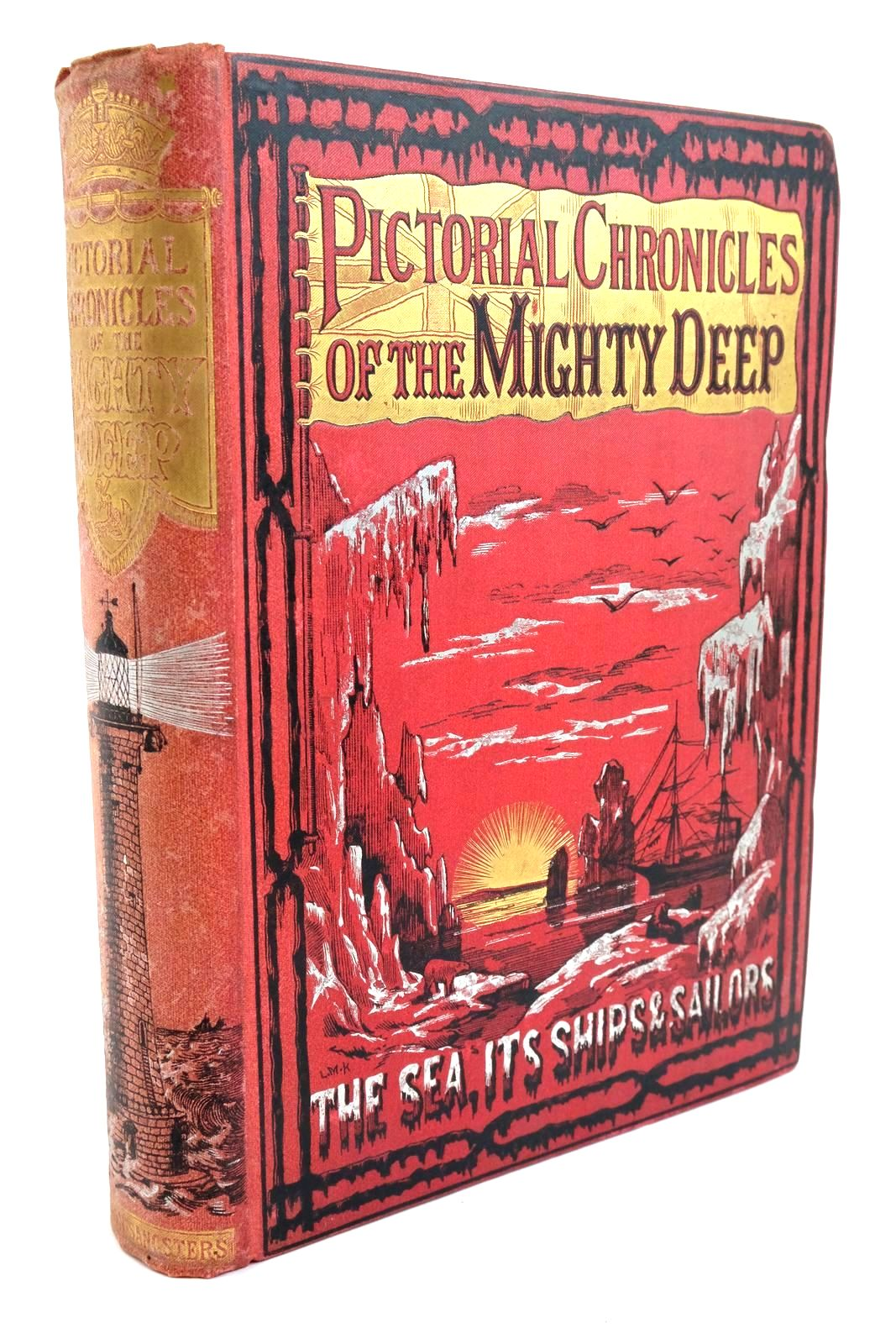 Photo of PICTORIAL CHRONICLES OF THE MIGHTY DEEP; OR, THE SEA, ITS SHIPS AND SAILORS- Stock Number: 1321796