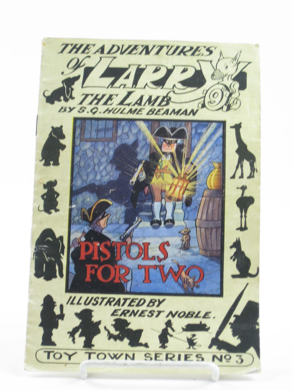 Photo of THE ADVENTURES OF LARRY THE LAMB - PISTOLS FOR TWO written by Beaman, S.G. Hulme illustrated by Noble, Ernest published by George Lapworth & Co Ltd. (STOCK CODE: 1402094)  for sale by Stella & Rose's Books