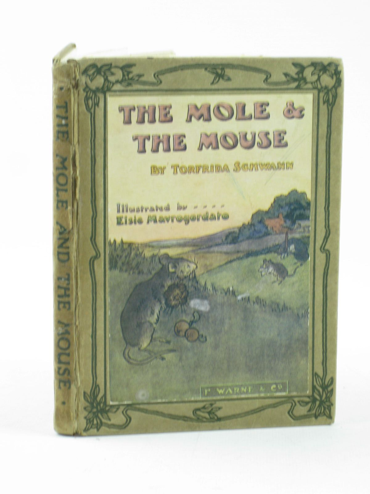 Photo of THE MOLE AND THE MOUSE written by Schwann, Torfrida illustrated by Mavrogordato, Elsie published by Frederick Warne & Co. (STOCK CODE: 1402299)  for sale by Stella & Rose's Books