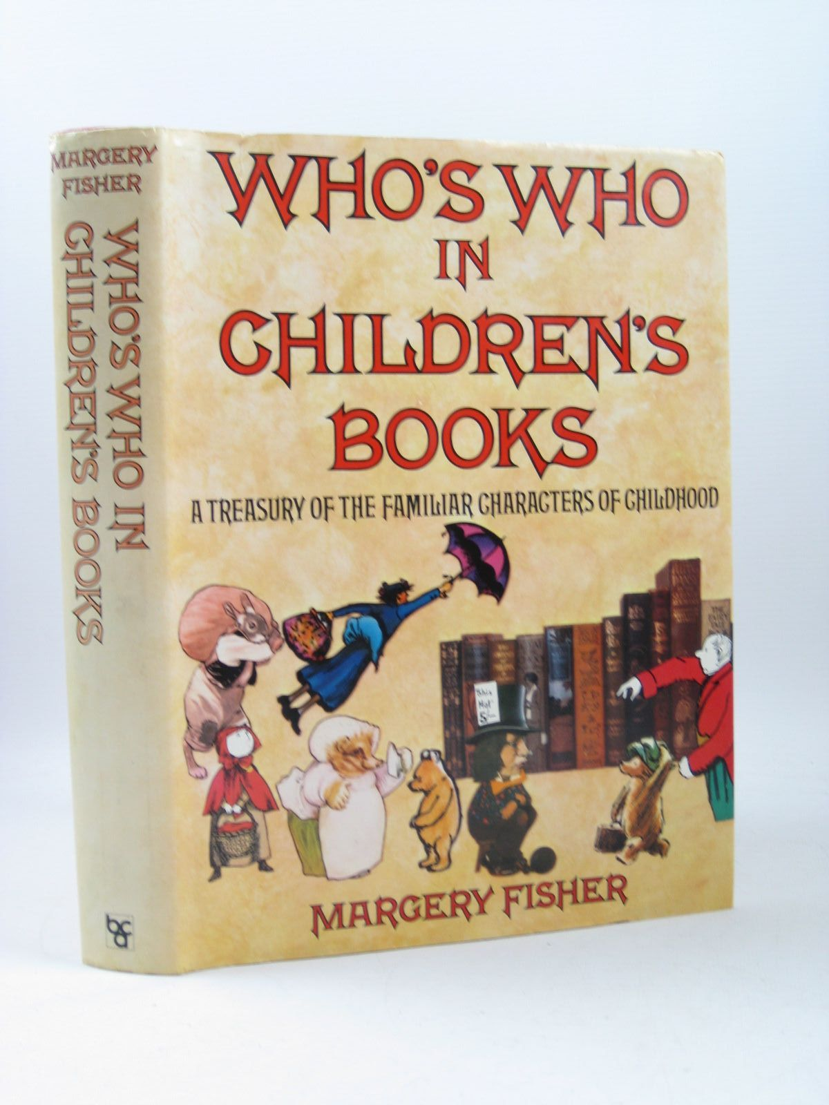 Photo of WHO'S WHO IN CHILDREN'S BOOKS A TREASURY OF THE FAMILIAR CHARACTERS OF CHILDHOOD- Stock Number: 1403445