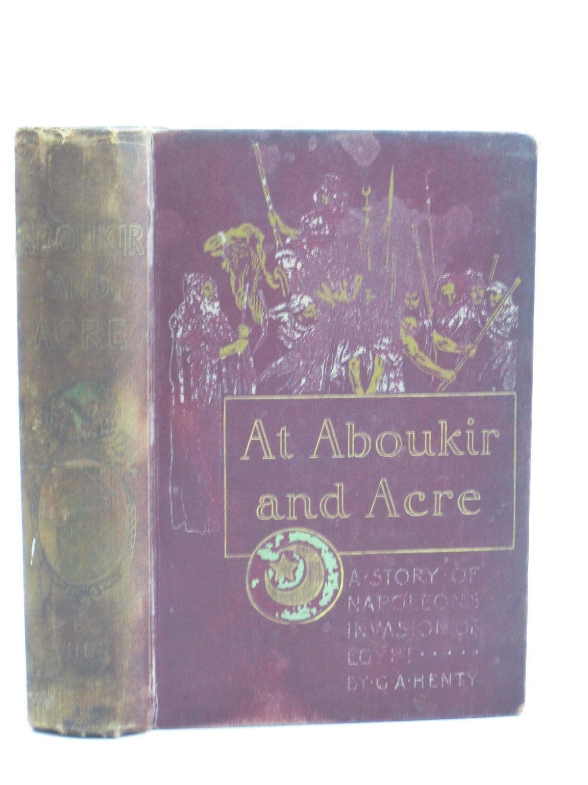 Photo of AT ABOUKIR AND ACRE written by Henty, G.A. illustrated by Rainey, William published by Blackie & Son Ltd. (STOCK CODE: 1403585)  for sale by Stella & Rose's Books