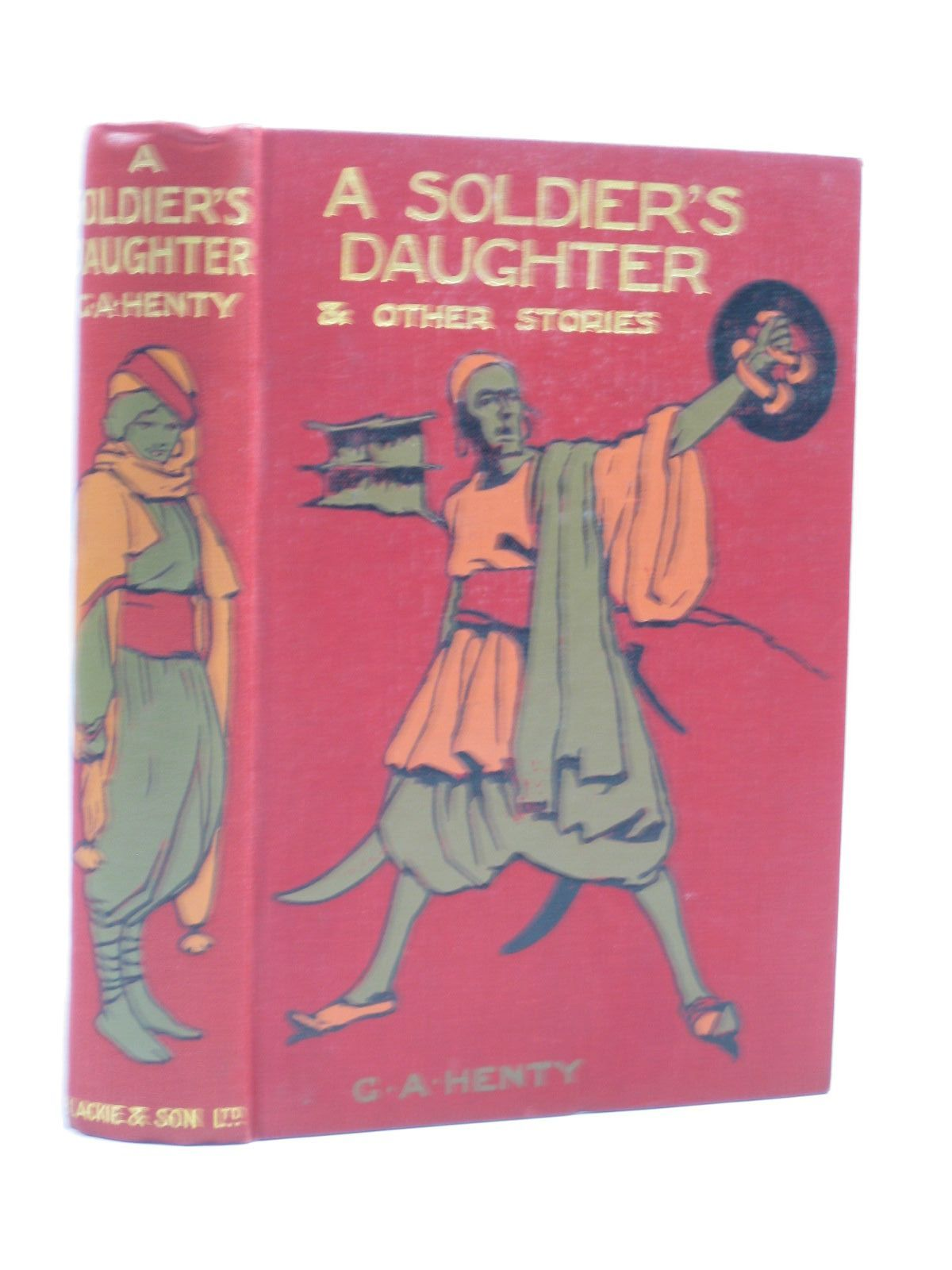 Photo of A SOLDIER'S DAUGHTER written by Henty, G.A. illustrated by Ewan, Frances published by Blackie & Son Ltd. (STOCK CODE: 1403672)  for sale by Stella & Rose's Books