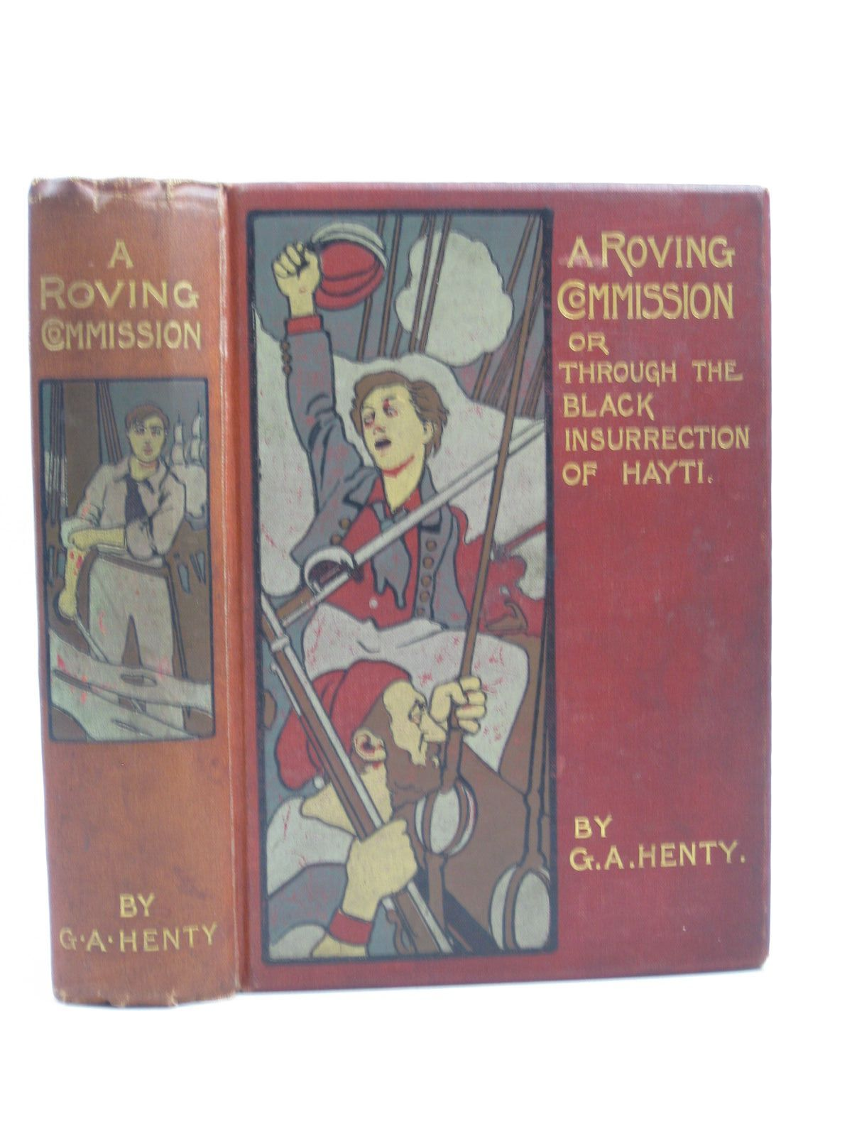 Photo of A ROVING COMMISSION written by Henty, G.A. illustrated by Rainey, William published by Blackie & Son Ltd. (STOCK CODE: 1403690)  for sale by Stella & Rose's Books