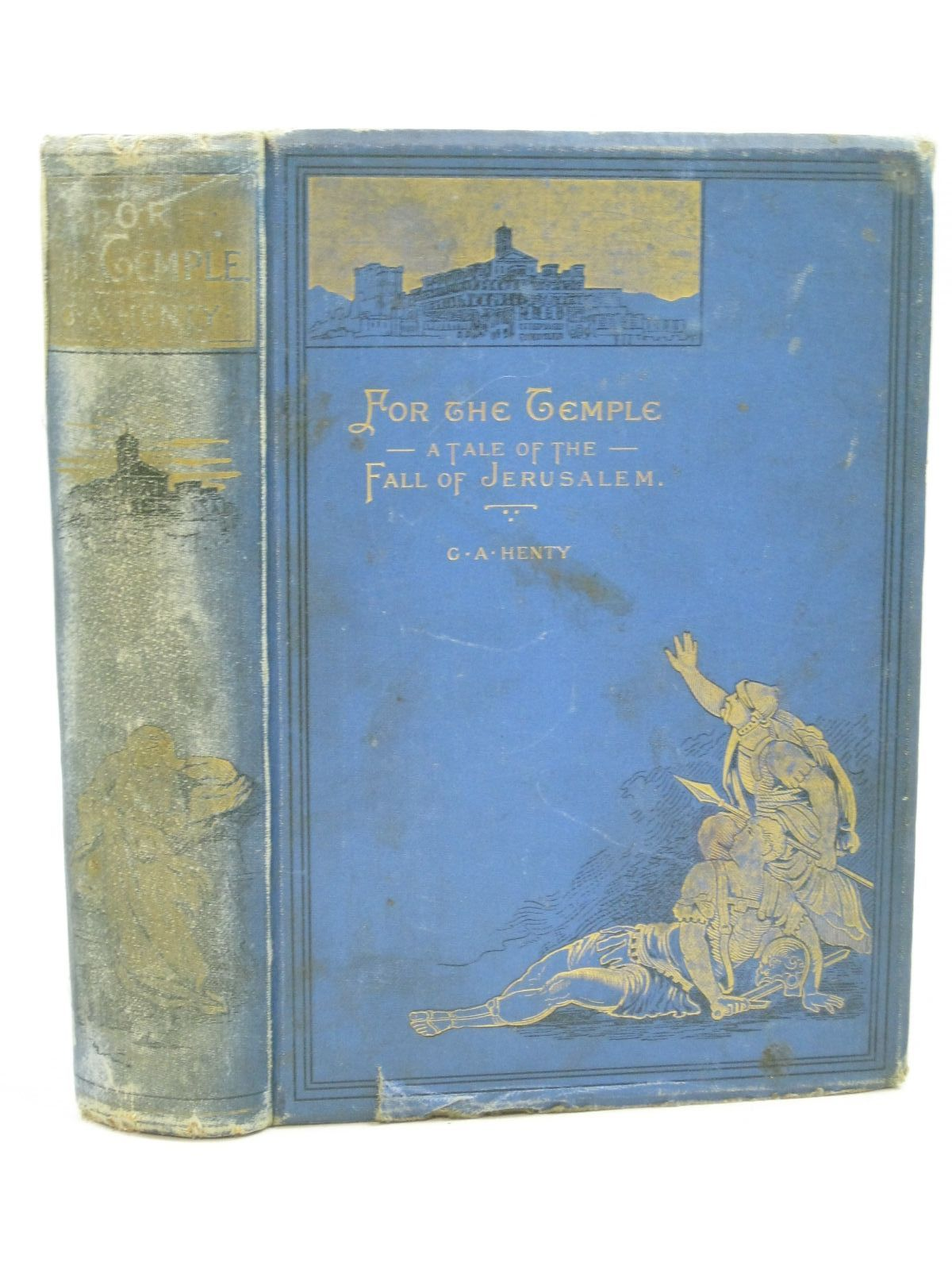 Photo of FOR THE TEMPLE written by Henty, G.A. illustrated by Solomon, Solomon J. published by Blackie & Son Ltd. (STOCK CODE: 1403693)  for sale by Stella & Rose's Books