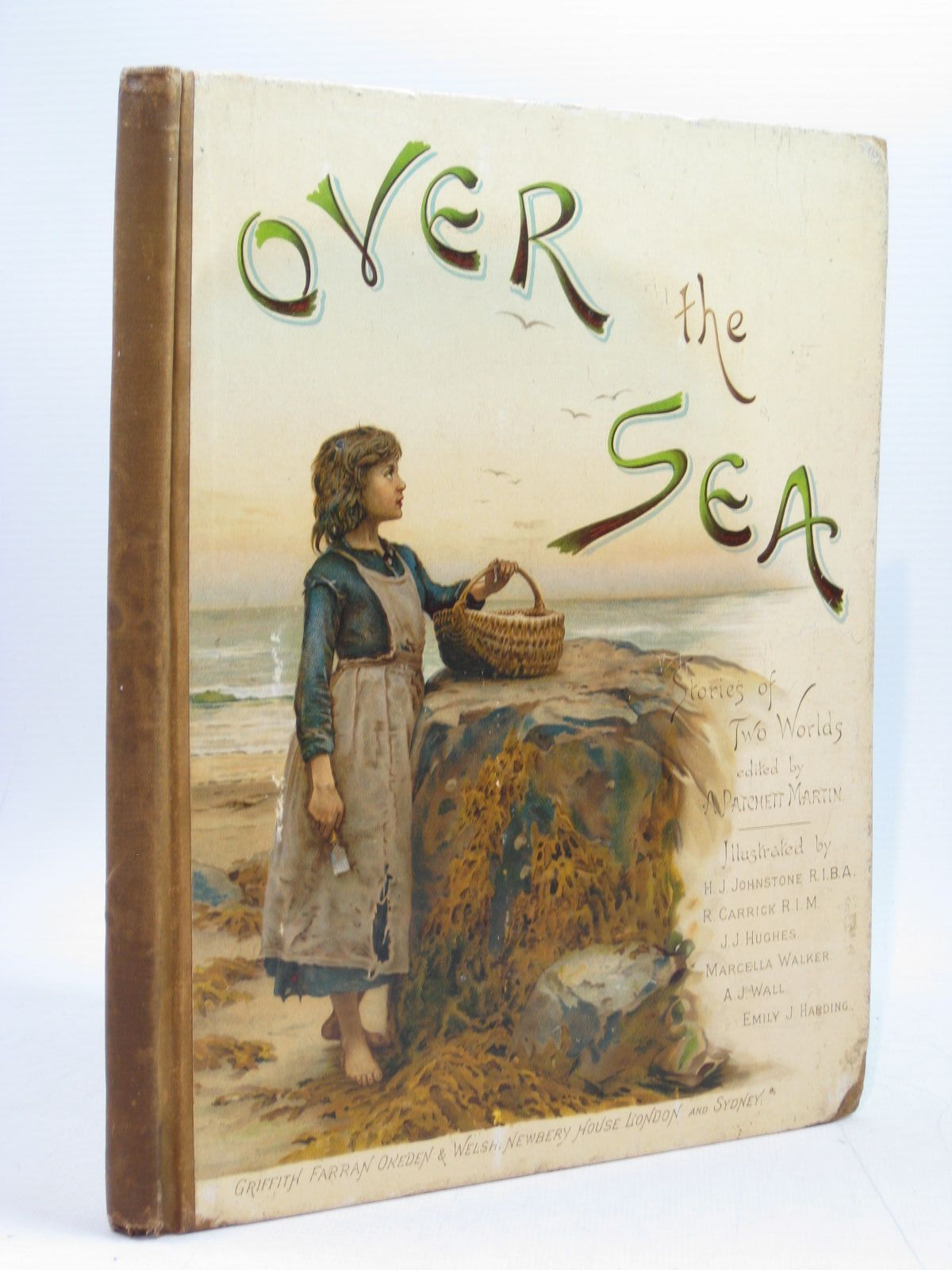 Photo of OVER THE SEA written by Martin, A Patchett<br />Weatherly, F.E.<br />et al, illustrated by Harding, Emily J.<br />Johnstone, H.J.<br />Hughes, T.J.<br />Carrick, R. published by Griffith Farran Okeden &amp; Welsh (STOCK CODE: 1403972)  for sale by Stella & Rose's Books