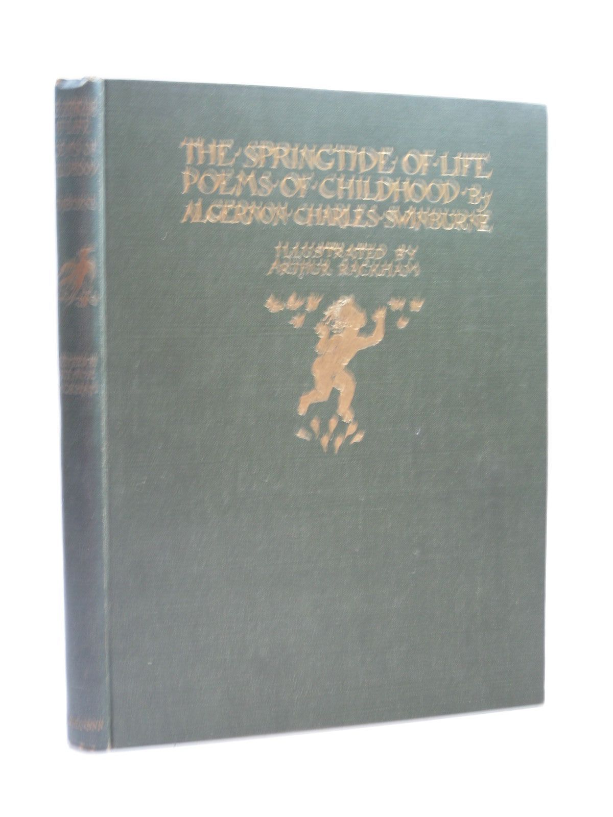 Photo of THE SPRINGTIDE OF LIFE written by Swinburne, Algernon C. Gosse, Edmund illustrated by Rackham, Arthur published by William Heinemann (STOCK CODE: 1404092)  for sale by Stella & Rose's Books