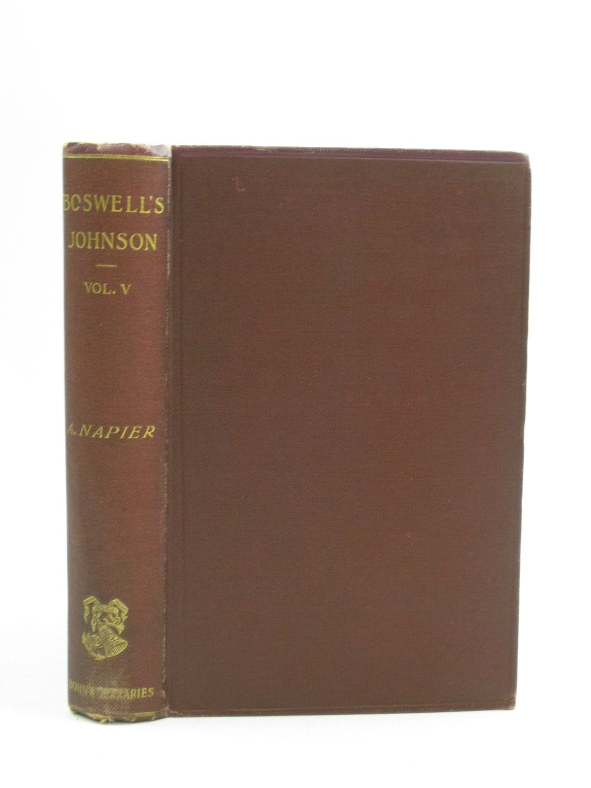 Photo of THE LIFE OF SAMUEL JOHNSON VOLUME V written by Boswell, James Napier, published by George Bell & Sons (STOCK CODE: 1404562)  for sale by Stella & Rose's Books