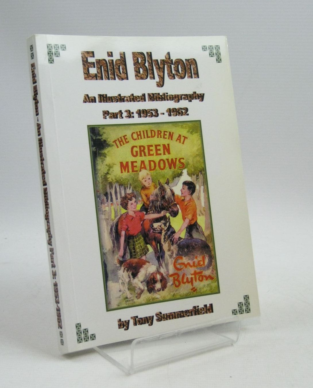 Photo of ENID BLYTON AN ILLUSTRATED BIBLIOGRAPHY PART 3: 1953-1962 written by Summerfield, Tony published by Milford Books (STOCK CODE: 1404685)  for sale by Stella & Rose's Books