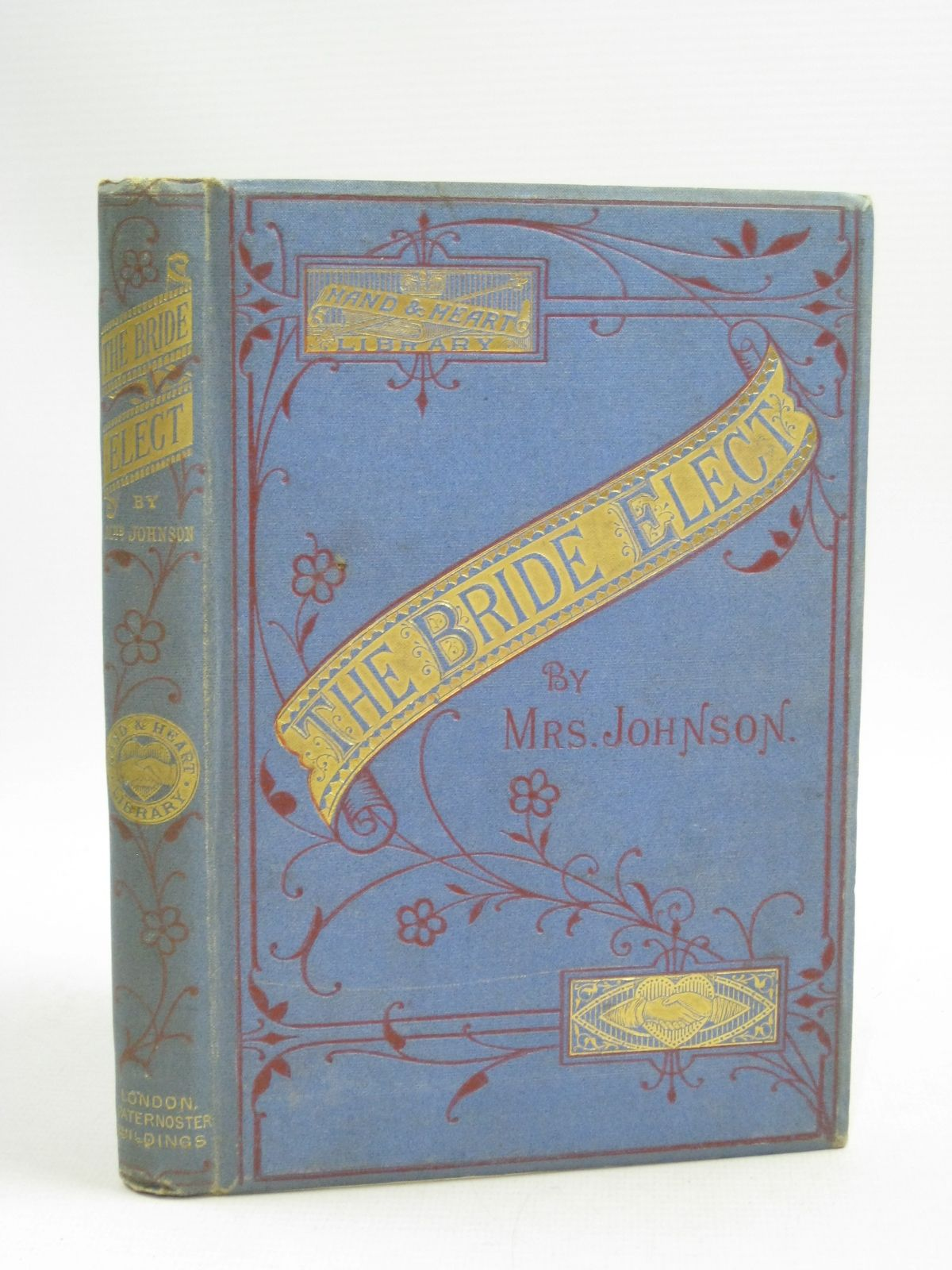 Photo of THE BRIDE ELECT written by Johnson, Mrs. published by Hand And Heart Publishing Office (STOCK CODE: 1404707)  for sale by Stella & Rose's Books