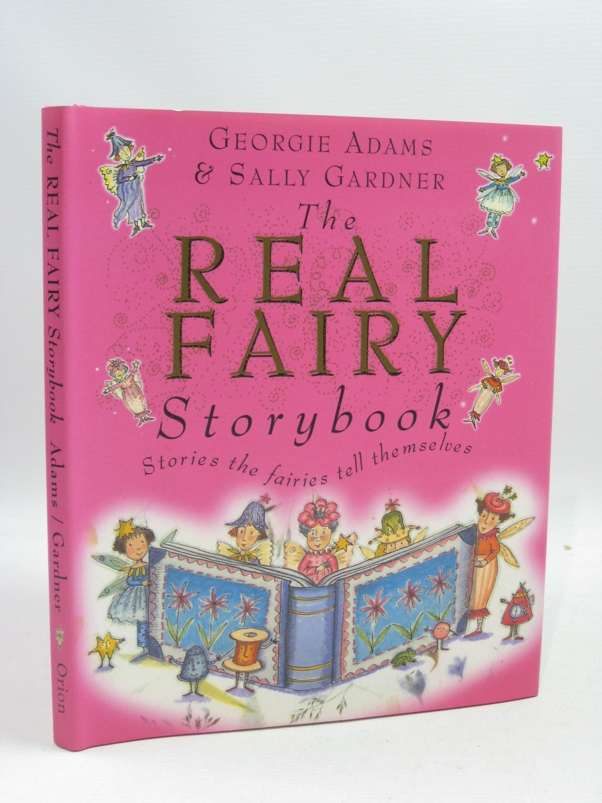 Photo of THE REAL FAIRY STORYBOOK written by Adams, Georgie illustrated by Gardner, Sally published by Orion Children's Books (STOCK CODE: 1404786)  for sale by Stella & Rose's Books