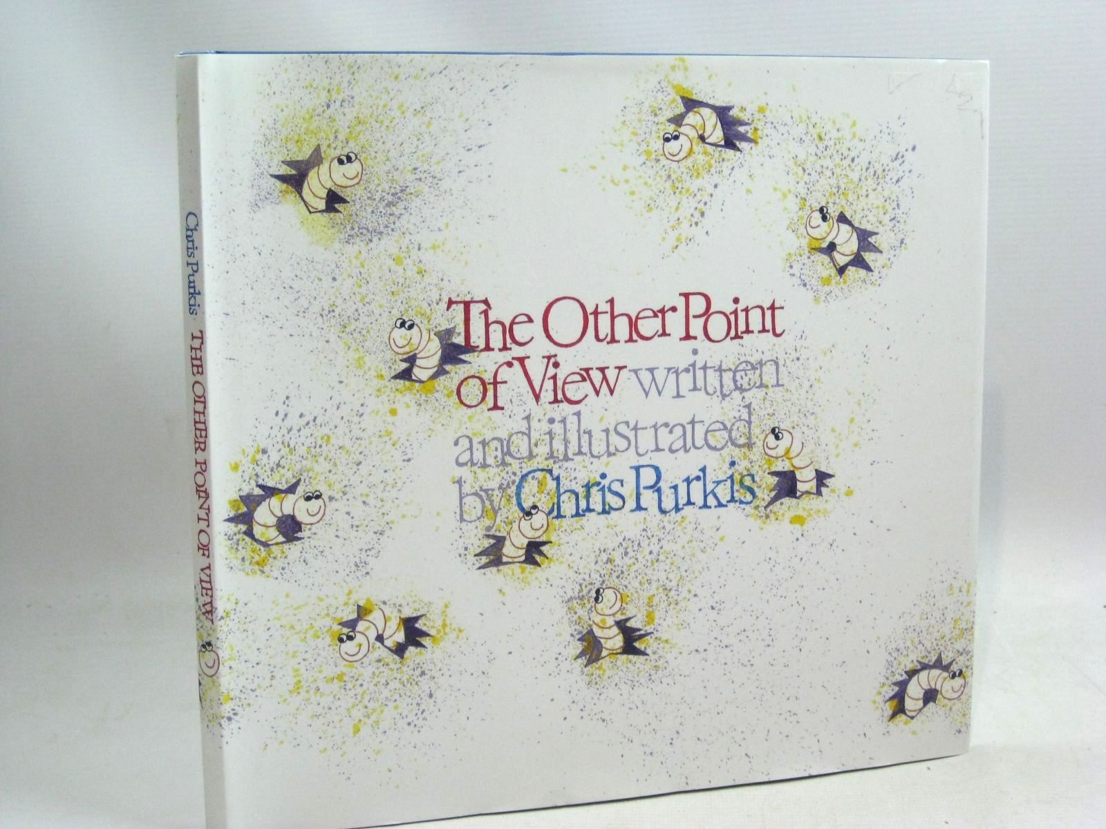 Photo of THE OTHER POINT OF VIEW written by Purkis, Chris illustrated by Purkis, Chris (STOCK CODE: 1405526)  for sale by Stella & Rose's Books