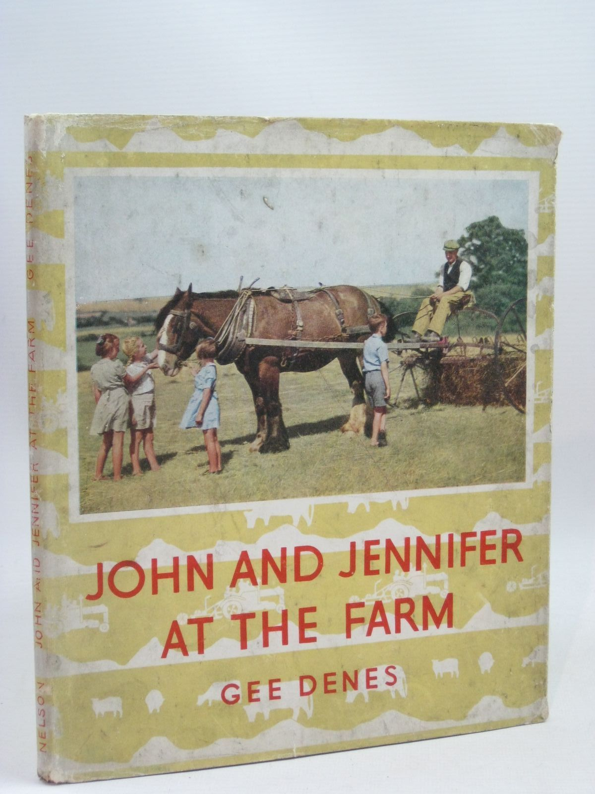 Photo of JOHN AND JENNIFER AT THE FARM written by Denes, Gee Desmond, D.J. Saville, Malcolm published by Thomas Nelson and Sons Ltd. (STOCK CODE: 1405815)  for sale by Stella & Rose's Books