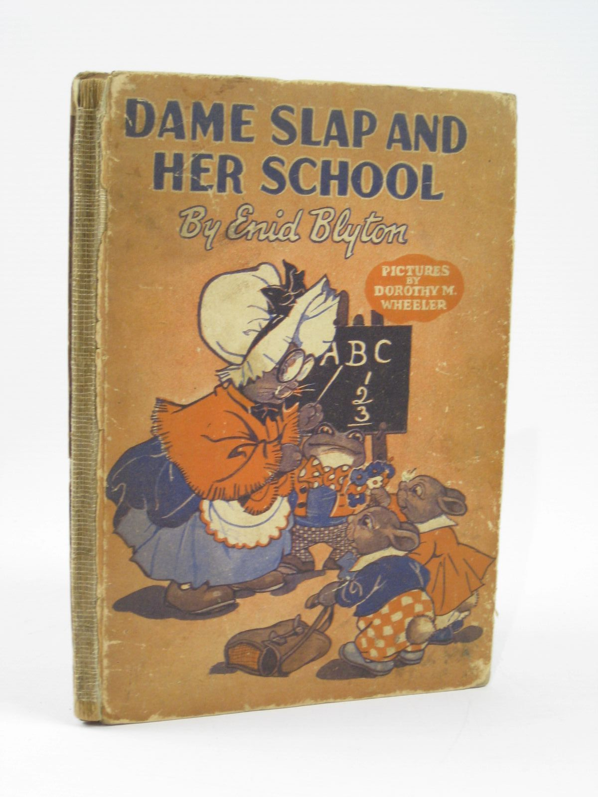 Photo of DAME SLAP AND HER SCHOOL written by Blyton, Enid illustrated by Wheeler, Dorothy published by George Newnes Limited (STOCK CODE: 1406285)  for sale by Stella & Rose's Books