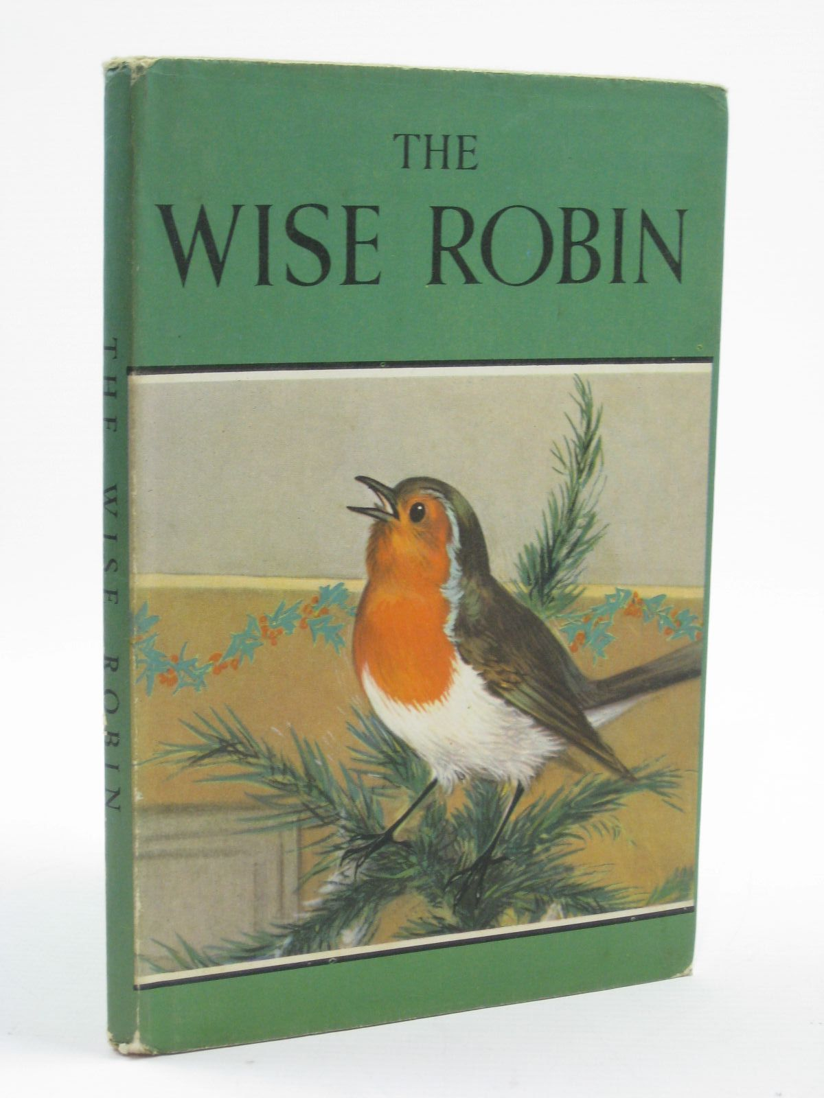 Photo of THE WISE ROBIN written by Barr, Noel illustrated by Hickling, P.B. published by Wills & Hepworth Ltd. (STOCK CODE: 1406589)  for sale by Stella & Rose's Books