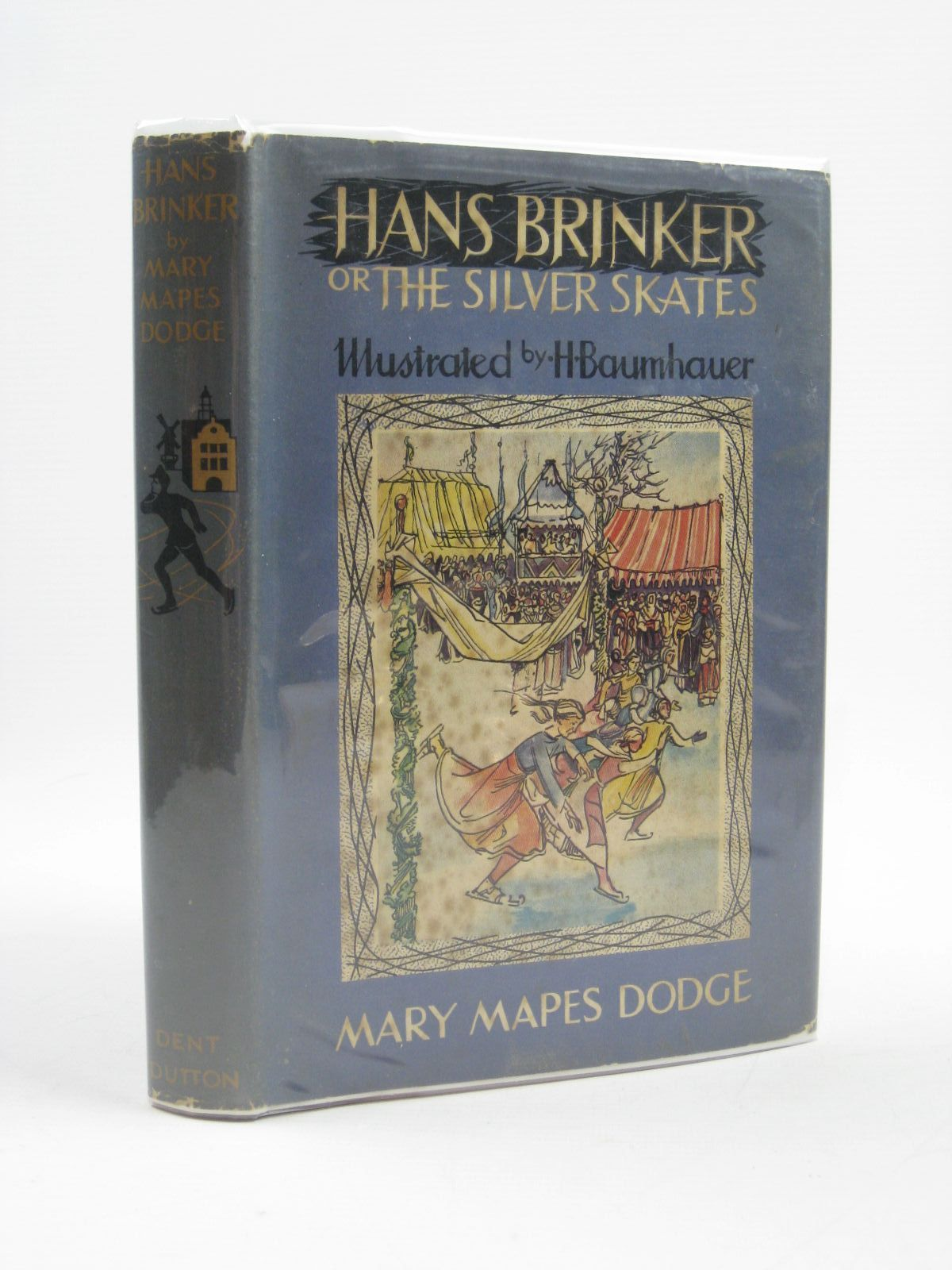 Photo of HANS BRINKER OR THE SILVER SKATES written by Dodge, Mary Mapes illustrated by Baumhauer, Hans published by J.M. Dent & Sons Ltd. (STOCK CODE: 1406624)  for sale by Stella & Rose's Books