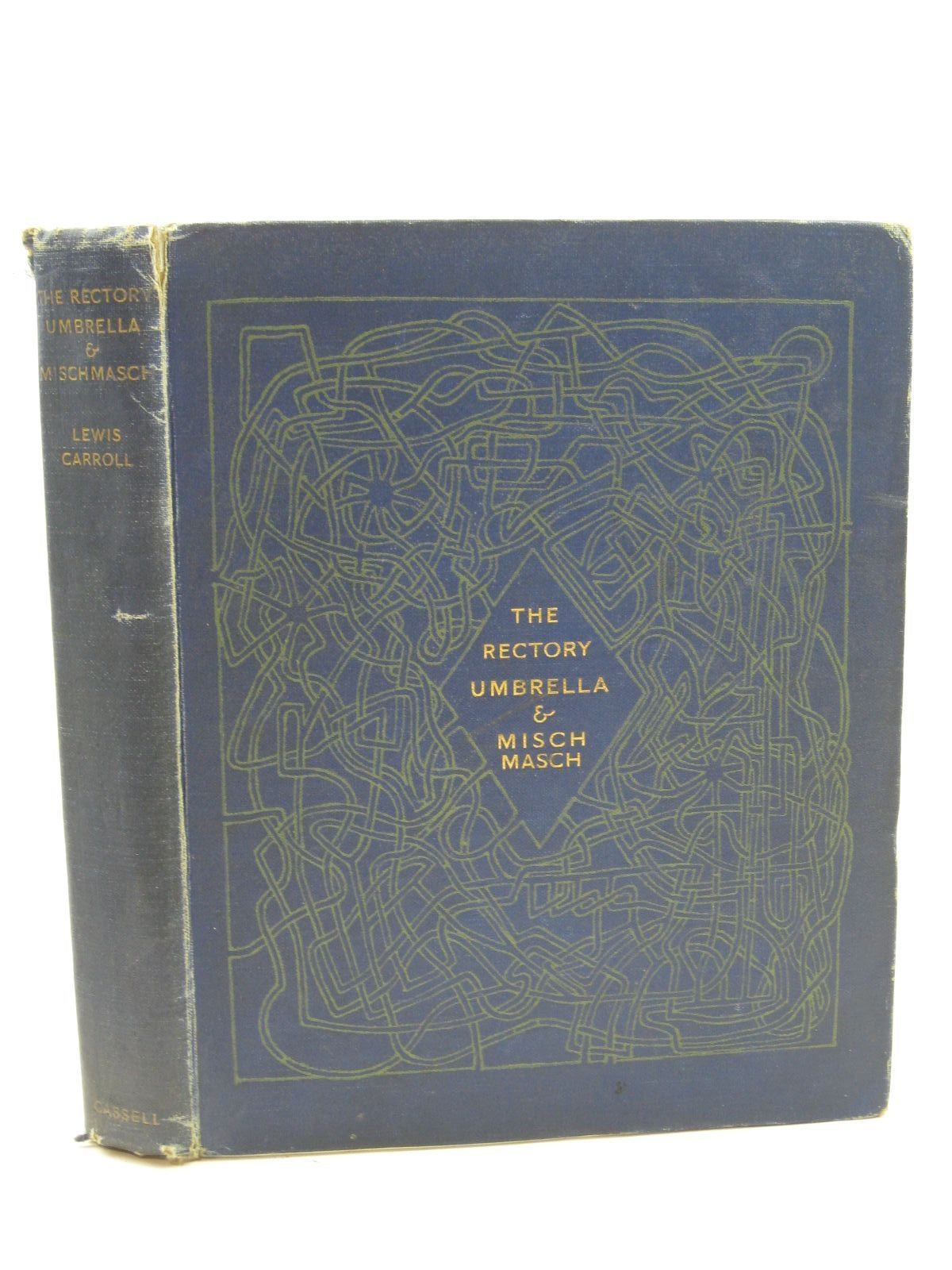 Photo of THE RECTORY UMBRELLA AND MISCHMASCH written by Carroll, Lewis illustrated by Carroll, Lewis published by Cassell & Company Ltd (STOCK CODE: 1406750)  for sale by Stella & Rose's Books