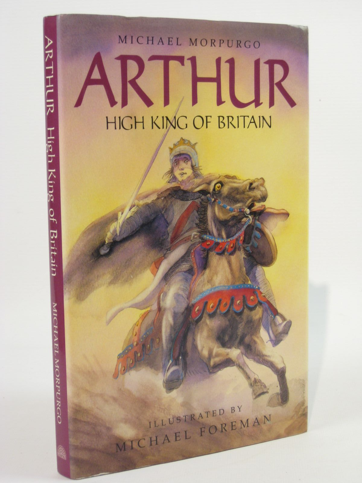 Photo of ARTHUR HIGH KING OF BRITAIN written by Morpurgo, Michael illustrated by Foreman, Michael published by Pavilion Books Ltd. (STOCK CODE: 1407071)  for sale by Stella & Rose's Books