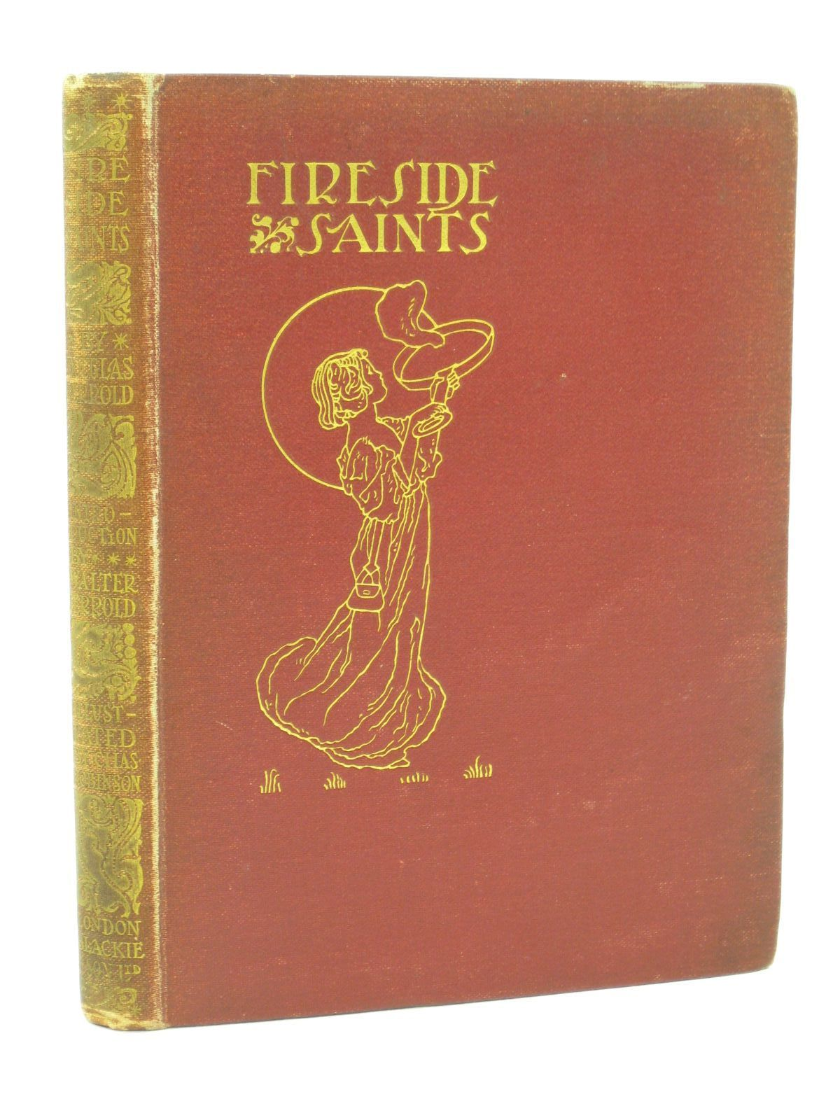 Photo of FIRESIDE SAINTS written by Jerrold, Douglas illustrated by Robinson, Charles published by Blackie & Son Ltd. (STOCK CODE: 1407152)  for sale by Stella & Rose's Books