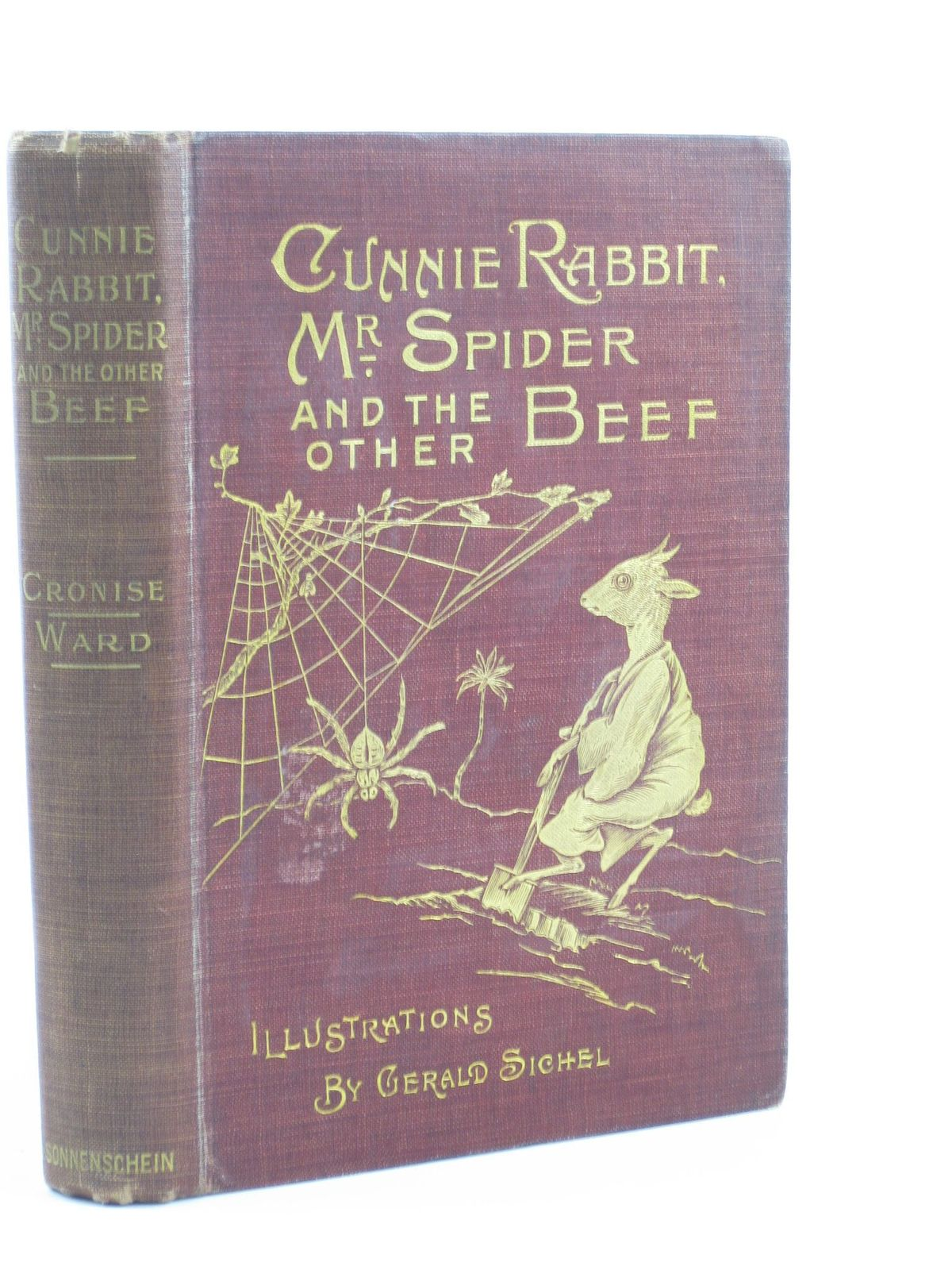 Photo of CUNNIE RABBIT, MR. SPIDER AND THE OTHER BEEF written by Cronise, Florence M. Ward, Henry W. illustrated by Sichel, Gerald published by Swan Sonnenschein & Co. Ltd. (STOCK CODE: 1501742)  for sale by Stella & Rose's Books