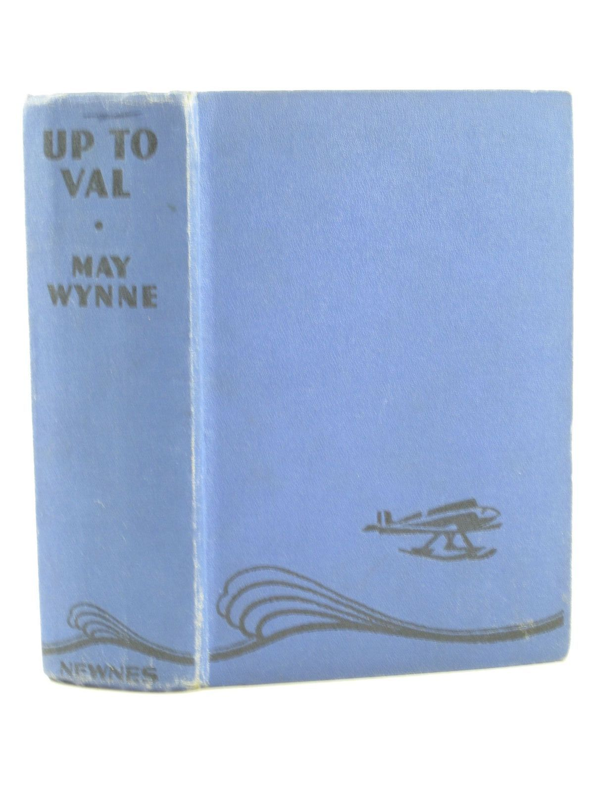 Photo of UP TO VAL written by Wynne, May published by George Newnes Limited (STOCK CODE: 1501991)  for sale by Stella & Rose's Books