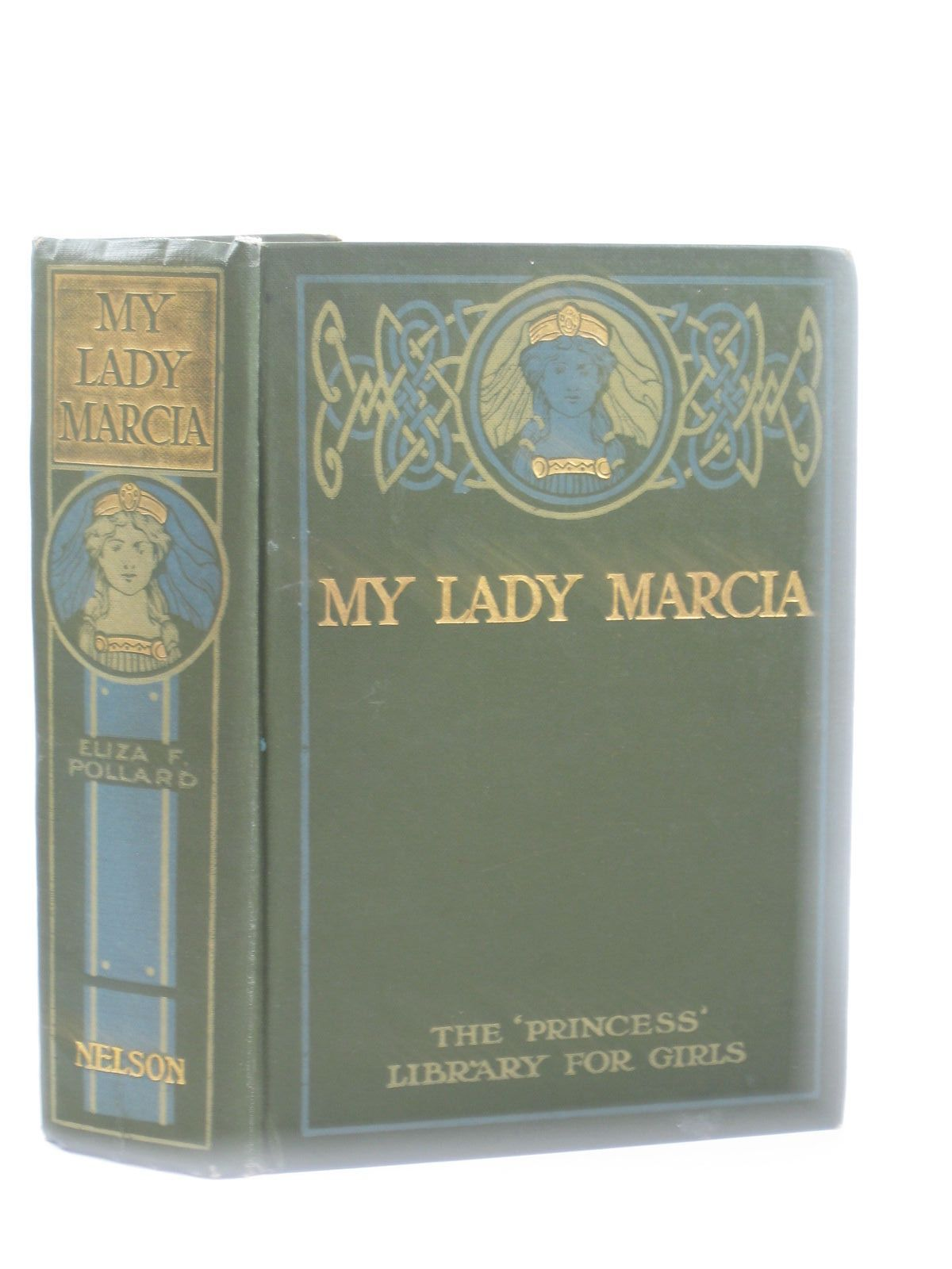 Photo of MY LADY MARCIA written by Pollard, Eliza F. published by Thomas Nelson & Sons (STOCK CODE: 1502227)  for sale by Stella & Rose's Books