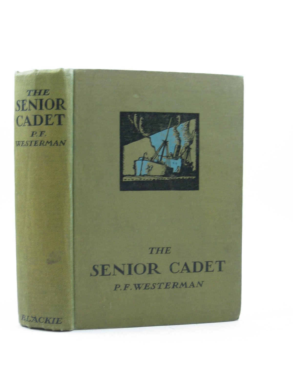 Photo of THE SENIOR CADET written by Westerman, Percy F. illustrated by Hilder, Rowland published by Blackie & Son Ltd. (STOCK CODE: 1503106)  for sale by Stella & Rose's Books