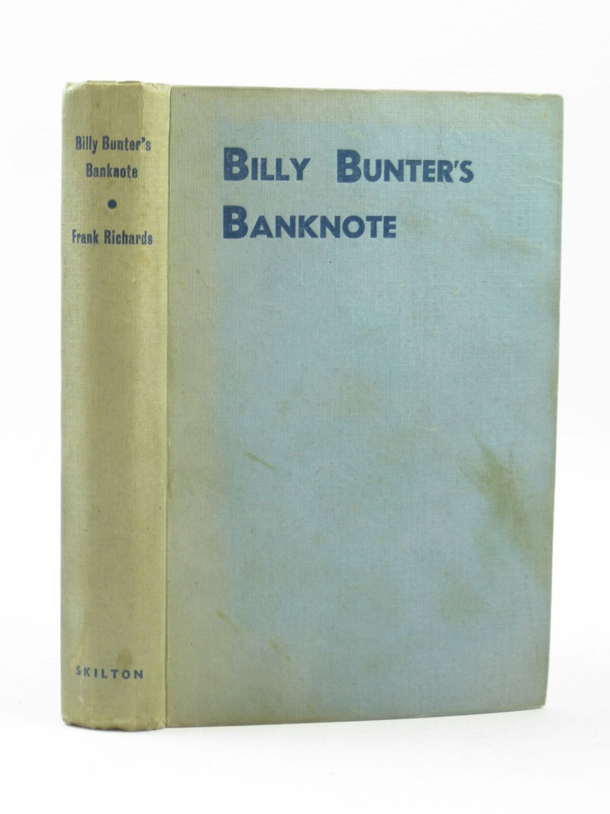Photo of BILLY BUNTER'S BANKNOTE written by Richards, Frank illustrated by Macdonald, R.J. published by Charles Skilton (STOCK CODE: 1503734)  for sale by Stella & Rose's Books