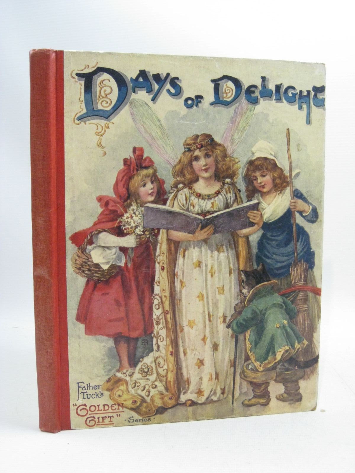 Photo of DAYS OF DELIGHT written by Vredenburg, Edric Nesbit, E. Hoyer, M.A. Floyd, Grace C. et al, illustrated by Lewis, T. Noyes Cowham, Hilda Taylor, Edith M. et al., published by Raphael Tuck & Sons (STOCK CODE: 1505198)  for sale by Stella & Rose's Books
