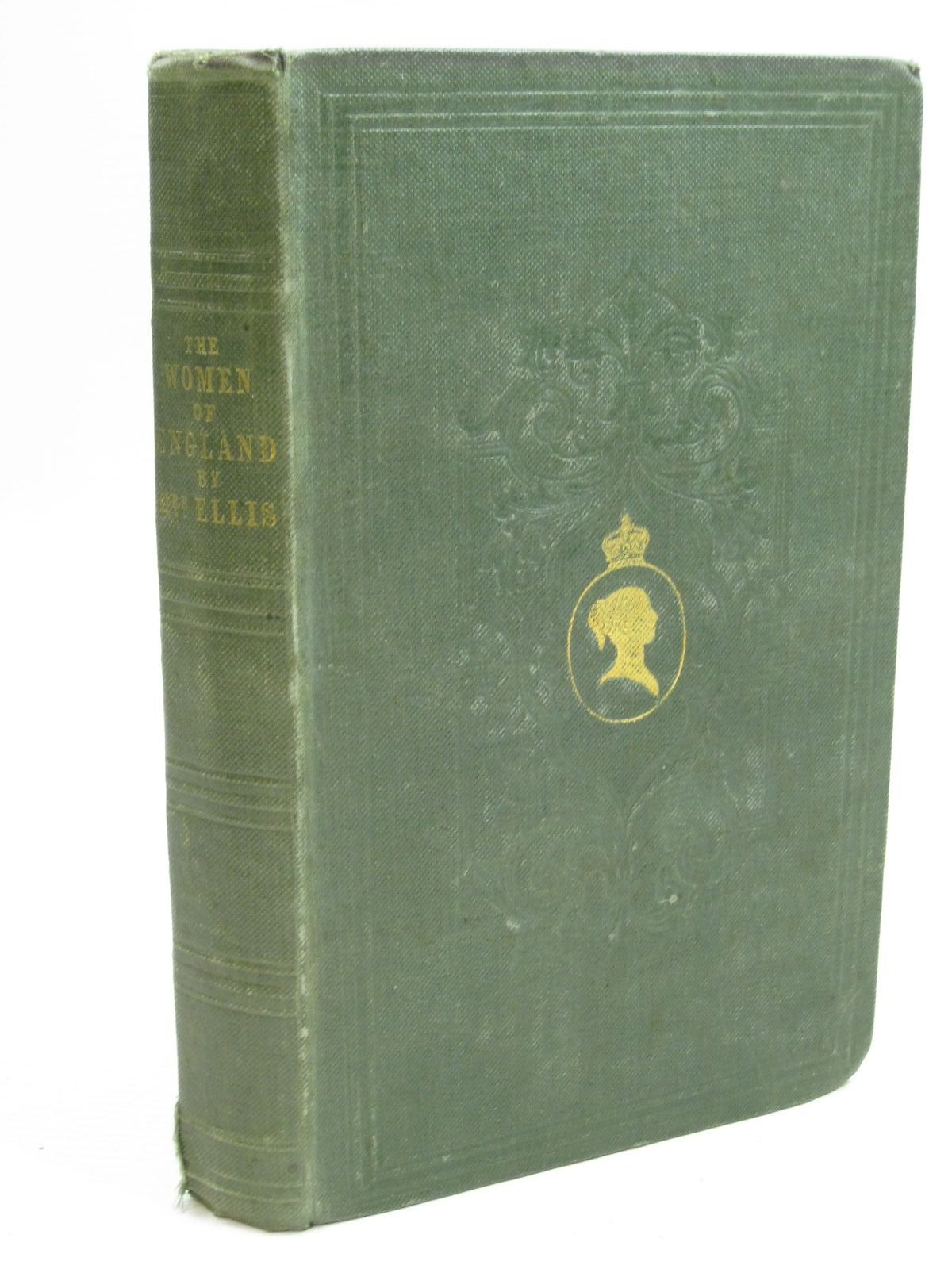 Photo of THE WOMEN OF ENGLAND written by Ellis, Mrs. published by Fisher, Son & Co. (STOCK CODE: 1505205)  for sale by Stella & Rose's Books