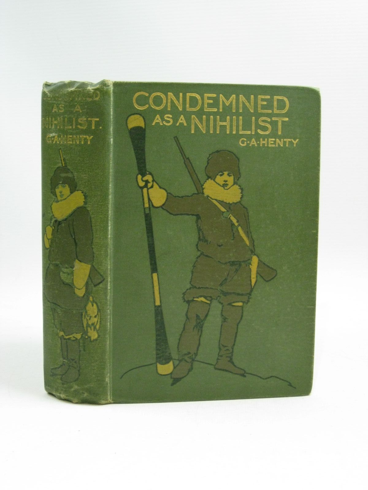 Photo of CONDEMNED AS A NIHILIST written by Henty, G.A. illustrated by Paget, Wal published by Blackie & Son Ltd. (STOCK CODE: 1505355)  for sale by Stella & Rose's Books