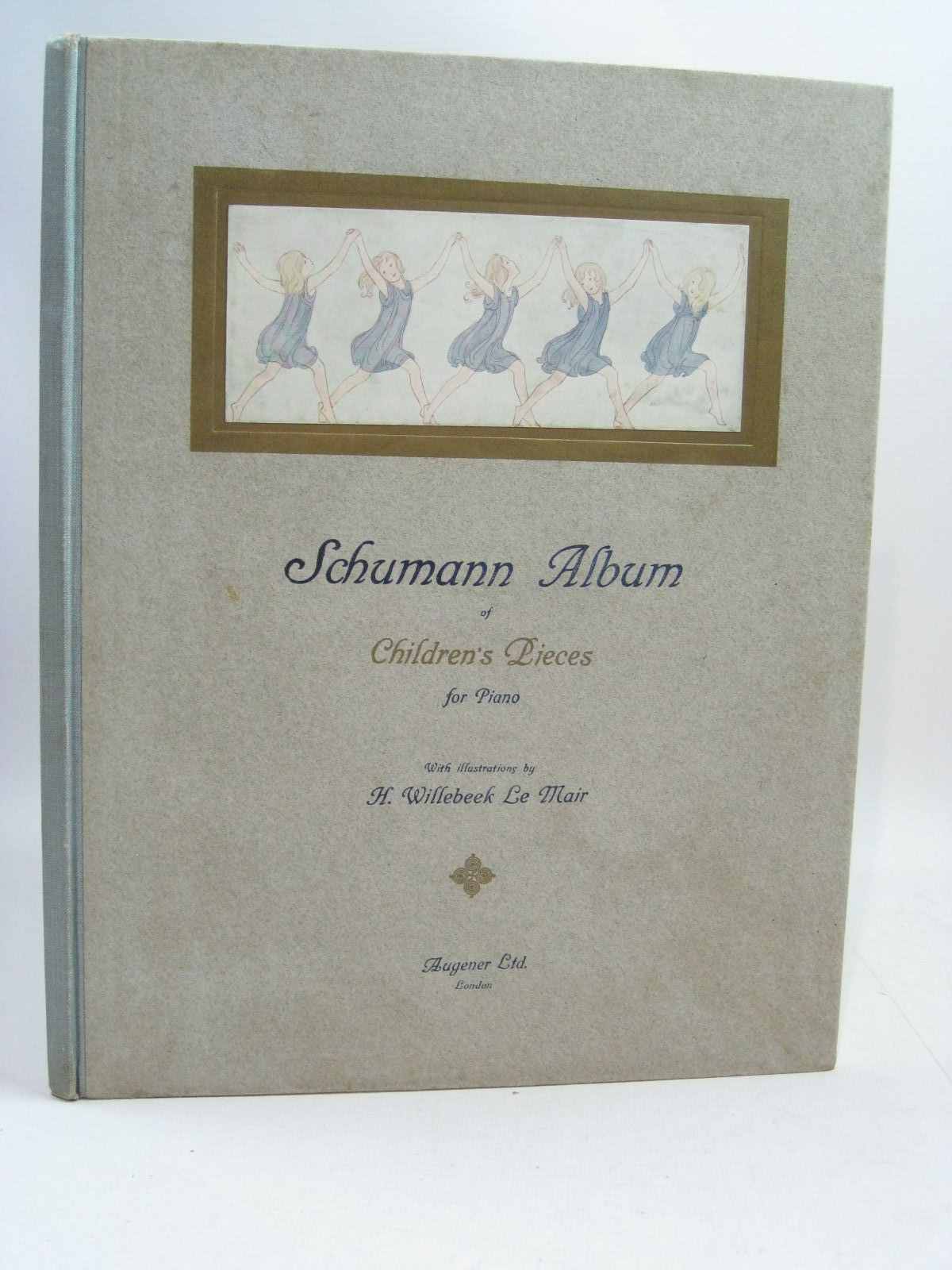 Photo of SCHUMANN ALBUM OF CHILDREN'S PIECES FOR PIANO illustrated by Willebeek Le Mair, Henriette published by Augener Ltd. (STOCK CODE: 1505377)  for sale by Stella & Rose's Books