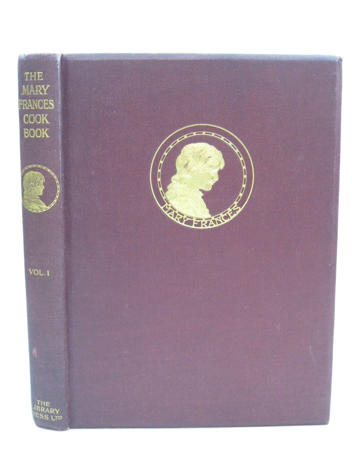 Photo of THE MARY FRANCES COOK BOOK - VOLUME I written by Fryer, Jane Eayre illustrated by Hays, Margaret G.<br />Boyer, Jane Allen published by The Library Press Ltd. (STOCK CODE: 1505526)  for sale by Stella & Rose's Books