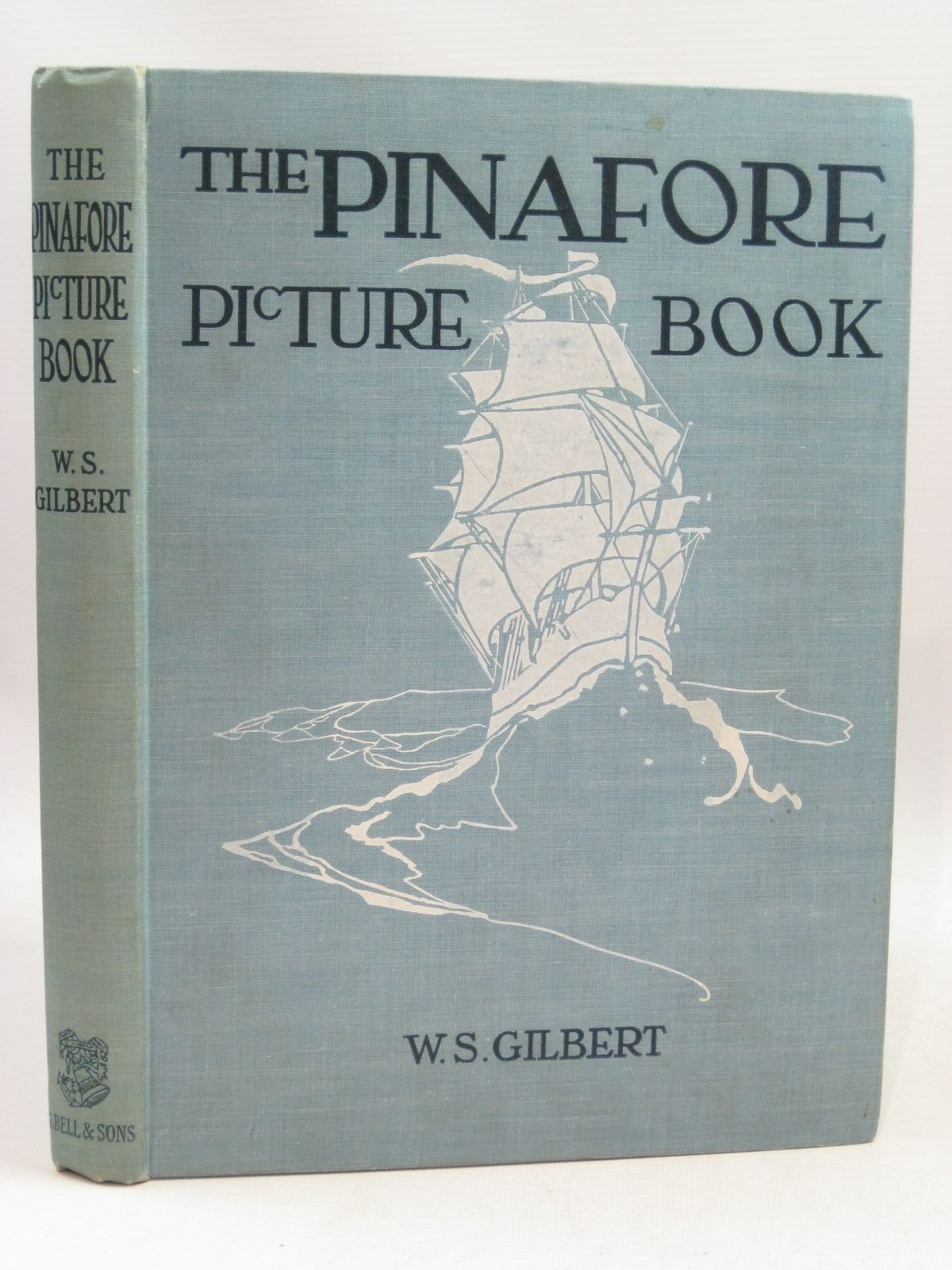 Photo of THE PINAFORE PICTURE BOOK written by Gilbert, W.S. illustrated by Woodward, Alice B. published by George Bell & Sons (STOCK CODE: 1505657)  for sale by Stella & Rose's Books