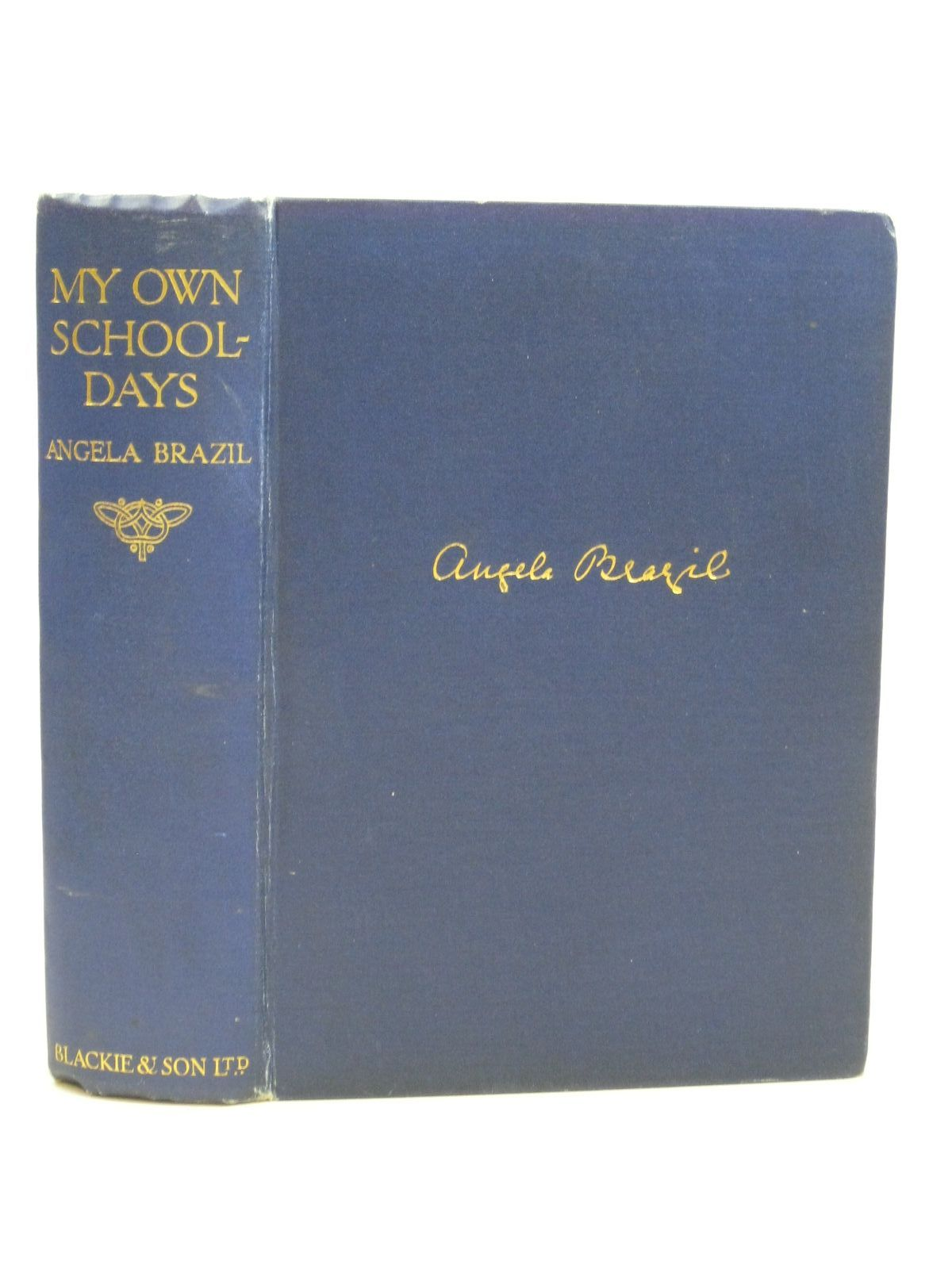 Photo of MY OWN SCHOOLDAYS written by Brazil, Angela published by Blackie & Son Ltd. (STOCK CODE: 1505749)  for sale by Stella & Rose's Books