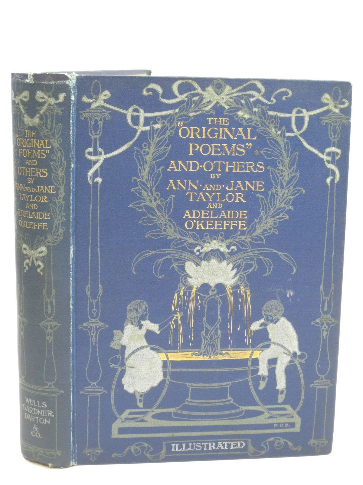 Photo of THE ORIGINAL POEMS AND OTHERS written by Taylor, Ann Taylor, Jane O'Keeffe, Adelaide illustrated by Bedford, F.D. published by Wells Gardner, Darton & Co. (STOCK CODE: 1505938)  for sale by Stella & Rose's Books