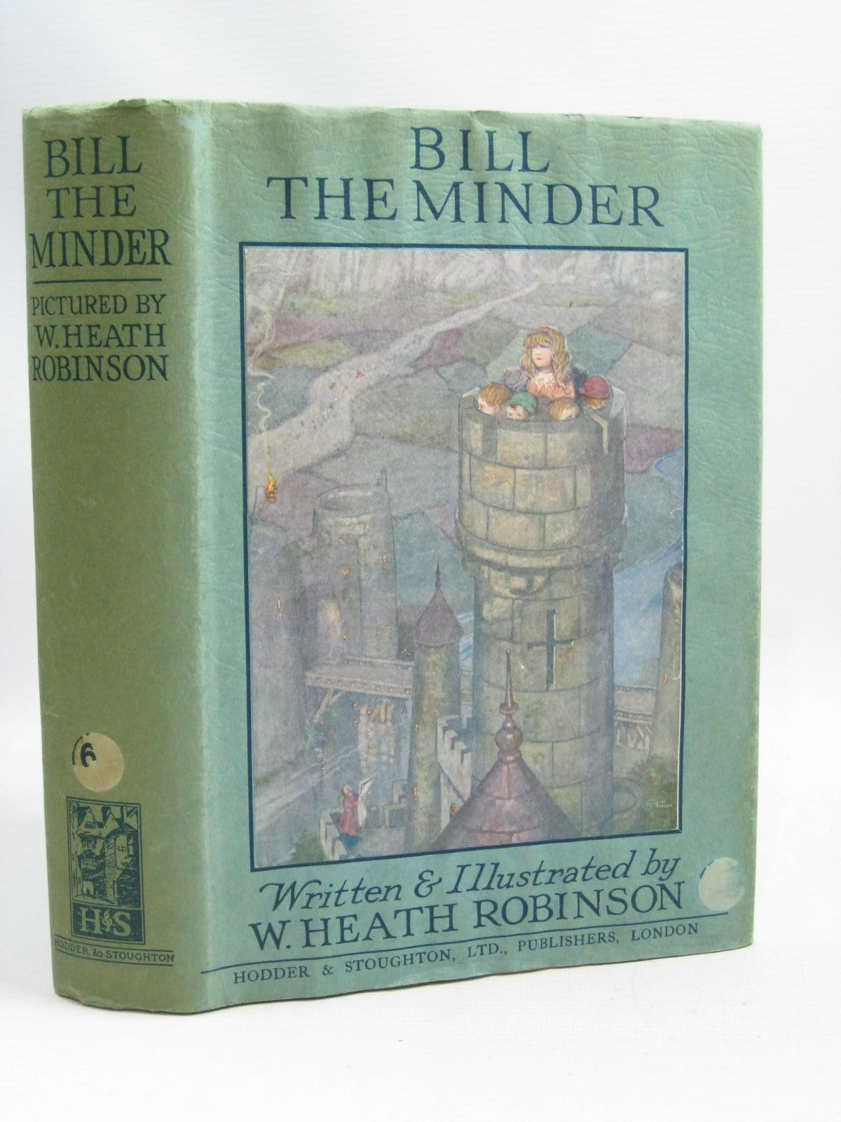 Photo of BILL THE MINDER written by Robinson, W. Heath illustrated by Robinson, W. Heath published by Hodder & Stoughton (STOCK CODE: 1506042)  for sale by Stella & Rose's Books