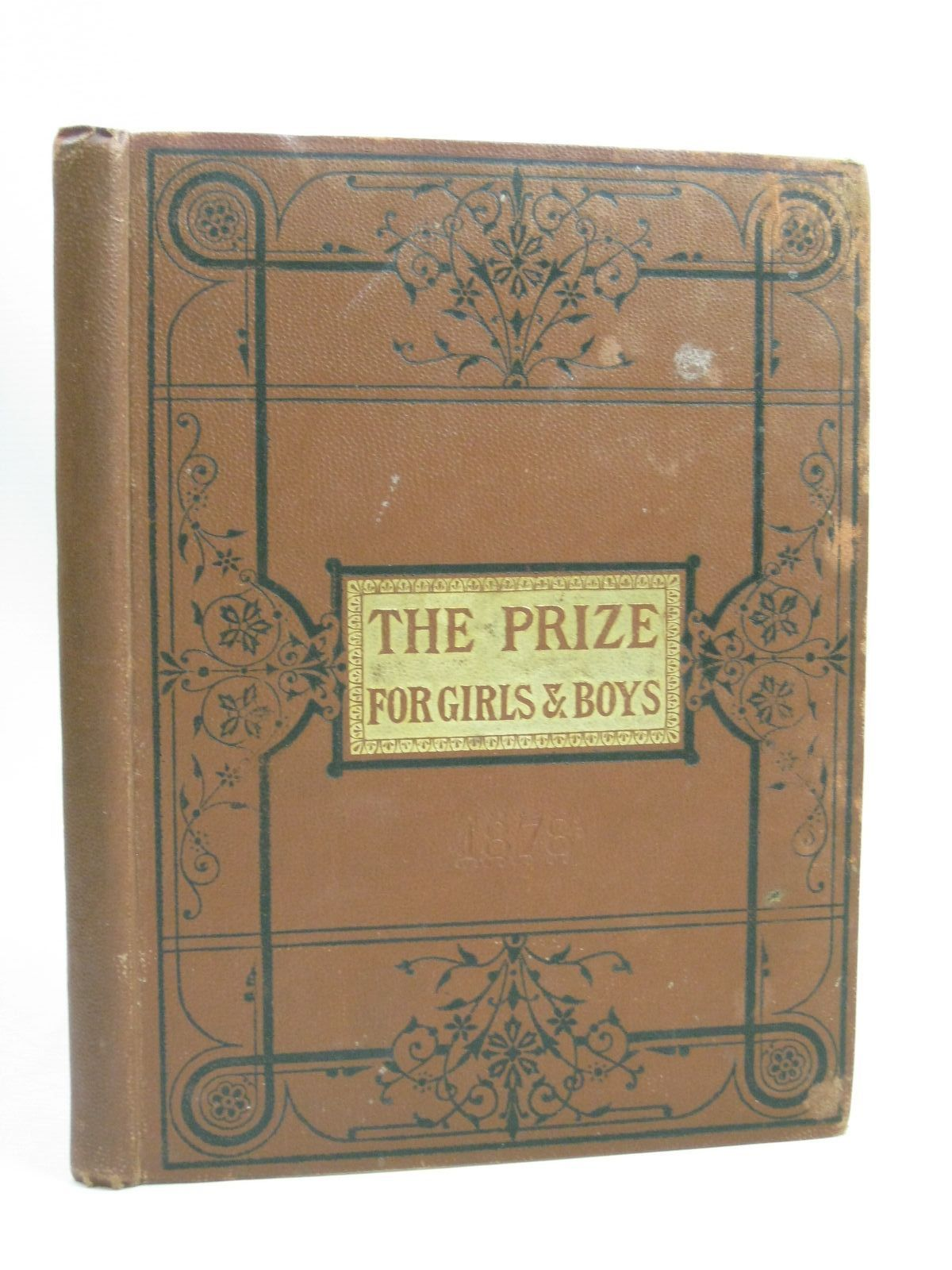 Photo of THE PRIZE FOR GIRLS AND BOYS 1878- Stock Number: 1506239