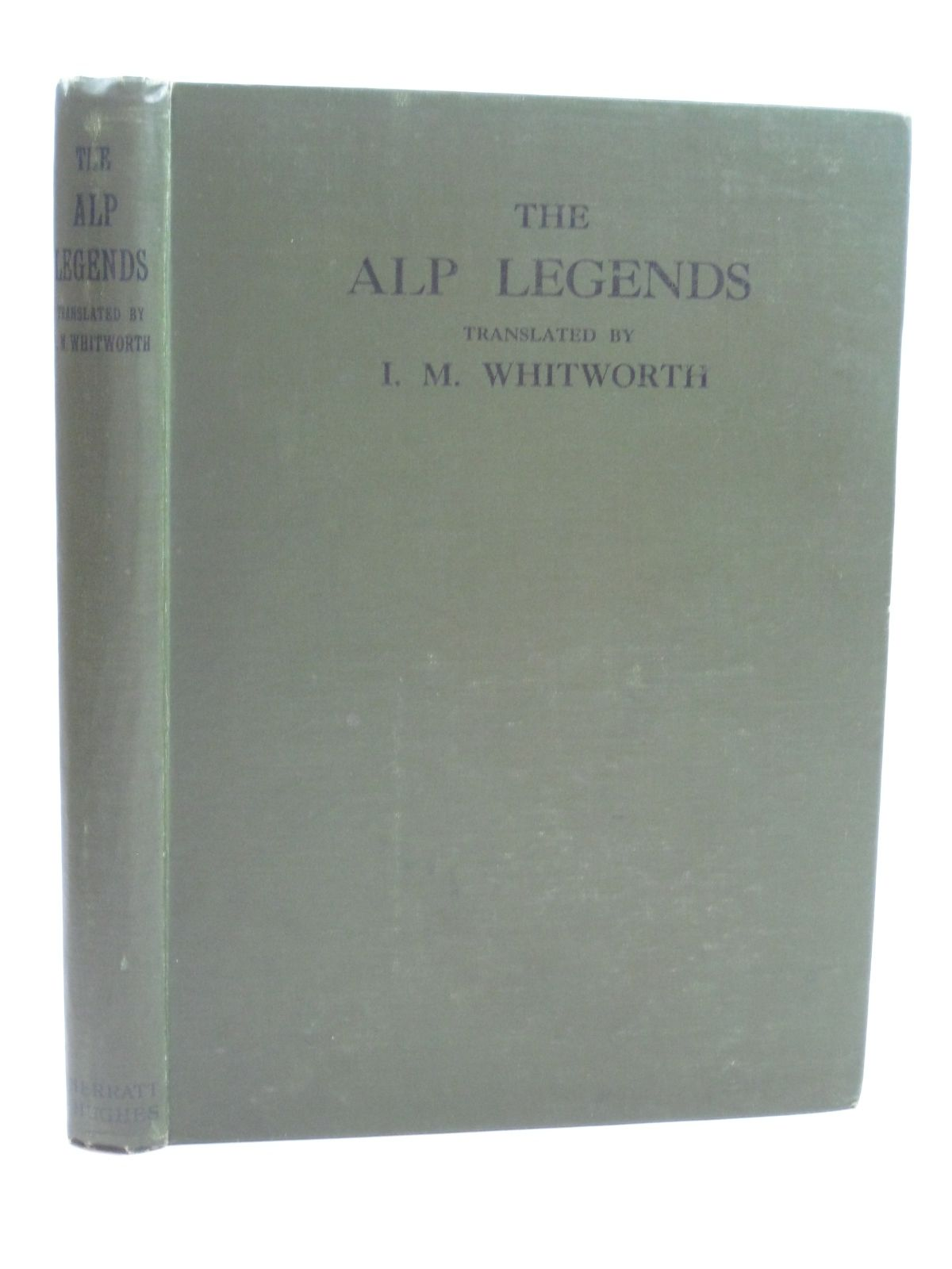 Photo of ALP LEGENDS written by Jegerlehner, Johannes illustrated by Todhunter, M. Munger, Rudolf published by Sherratt & Hughes (STOCK CODE: 1506474)  for sale by Stella & Rose's Books